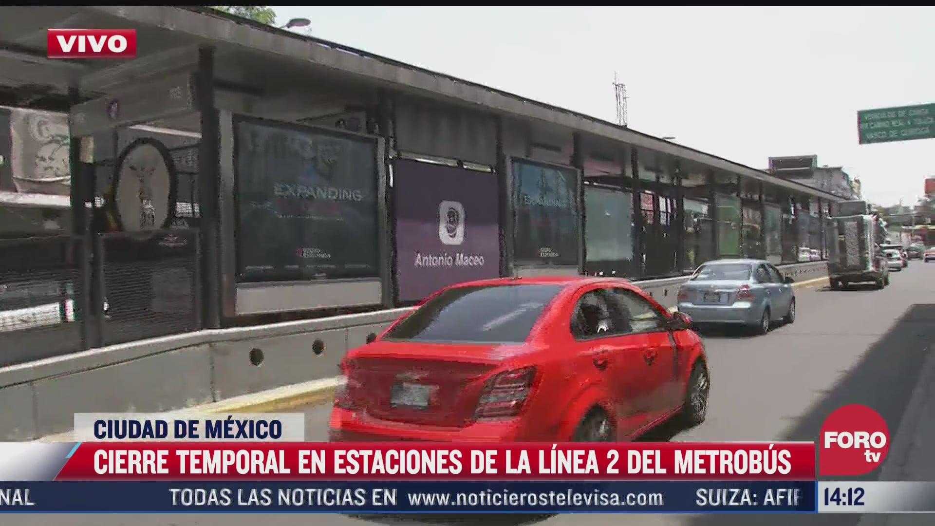 inicia cierre temporal de estaciones de l2 del metrobus