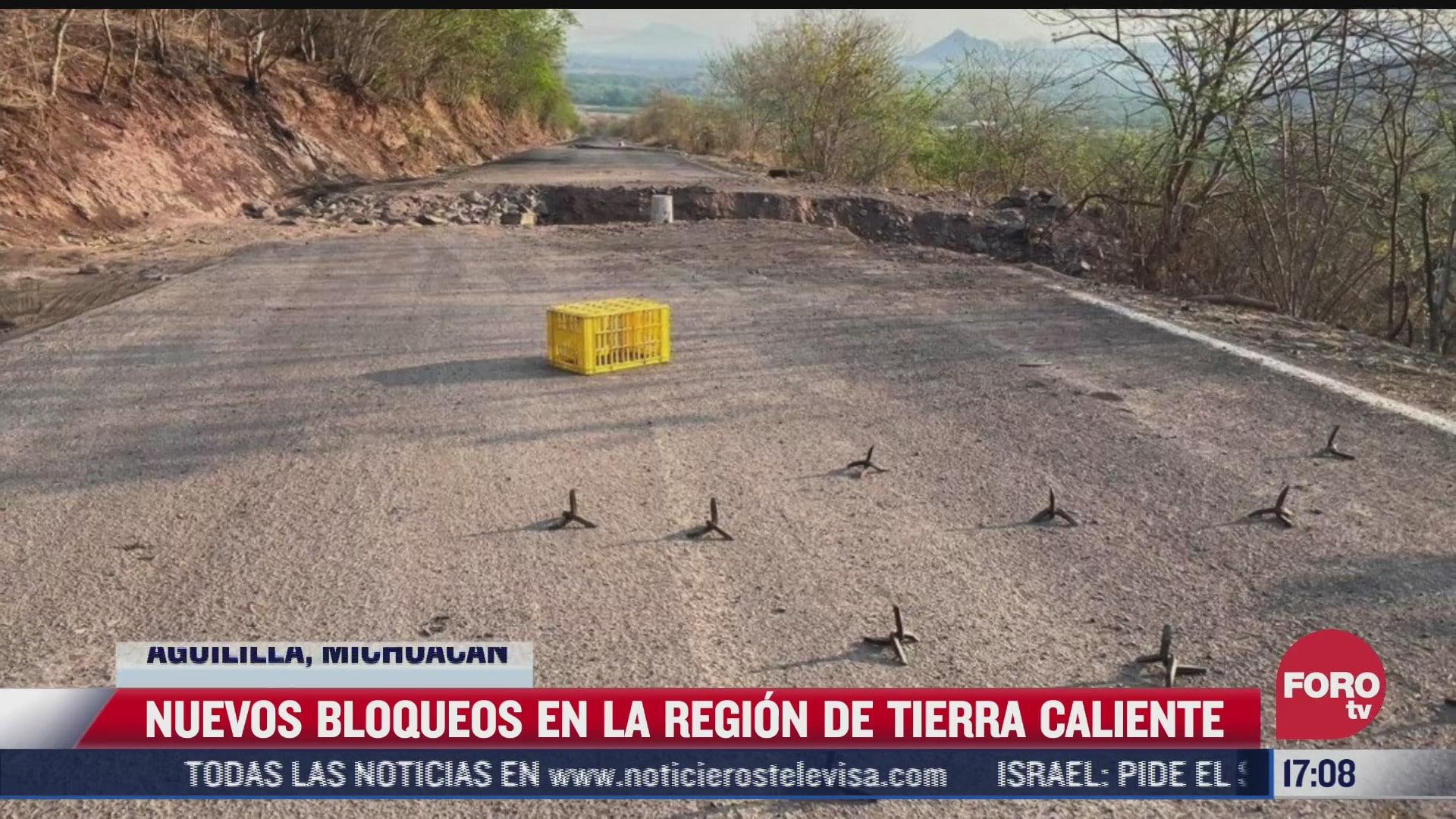 nuevos bloqueos en la region de tierra caliente