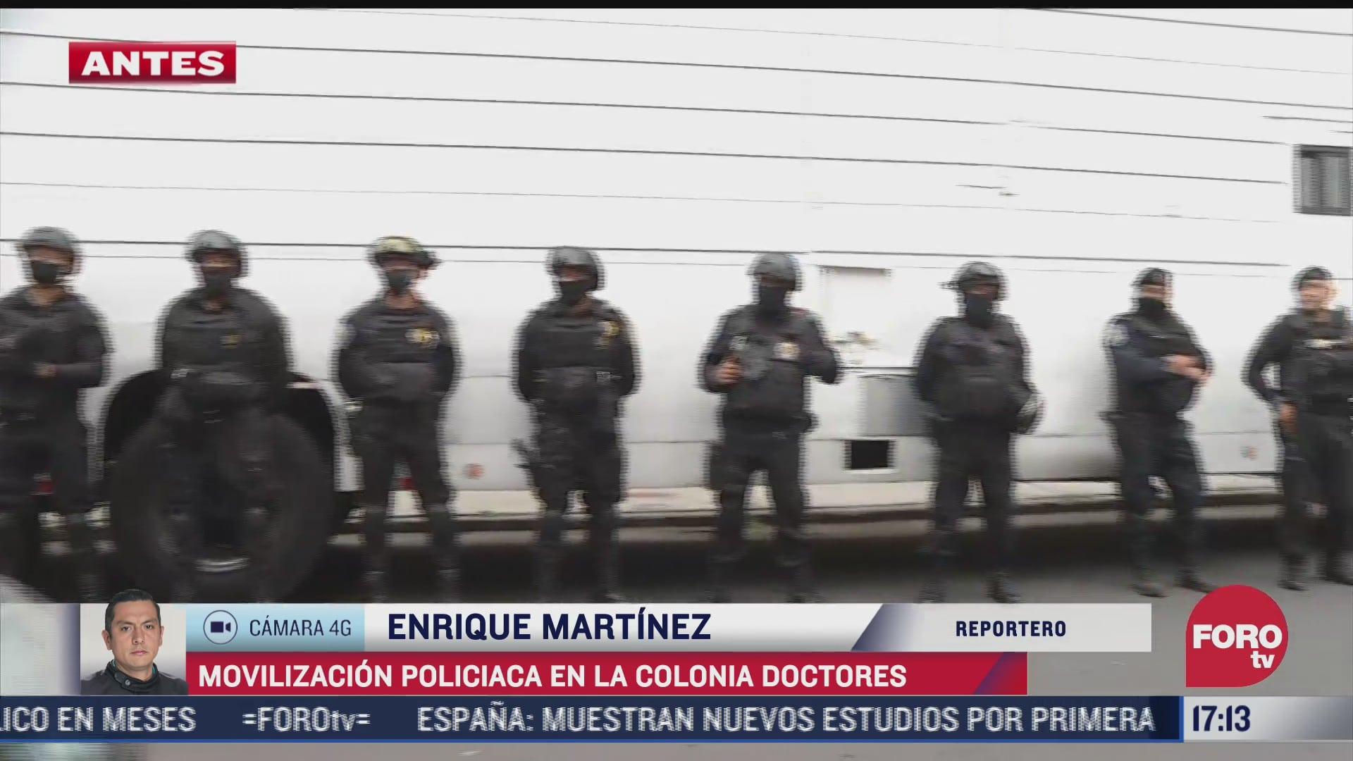 se registra fuerte movilizacion policiaca en la colonia doctores en la cdmx