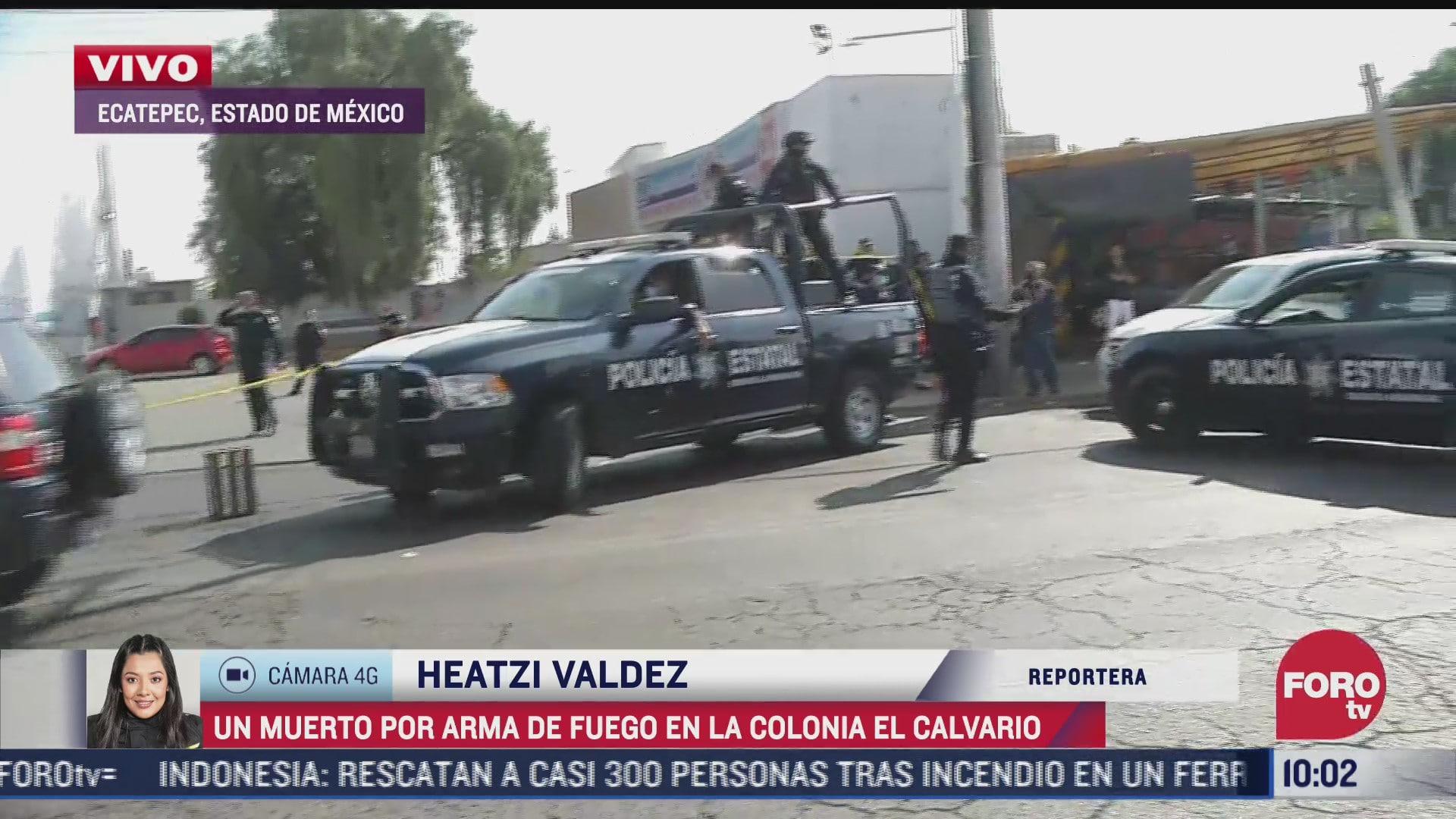 un muerto por arma de fuego en ecatepec edomex
