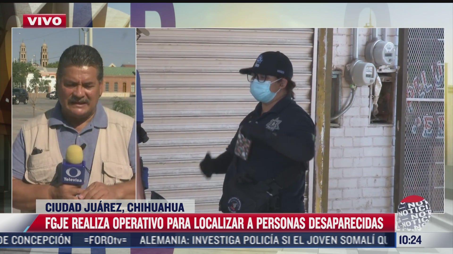 Chihuahua realiza operativo por desaparecidos