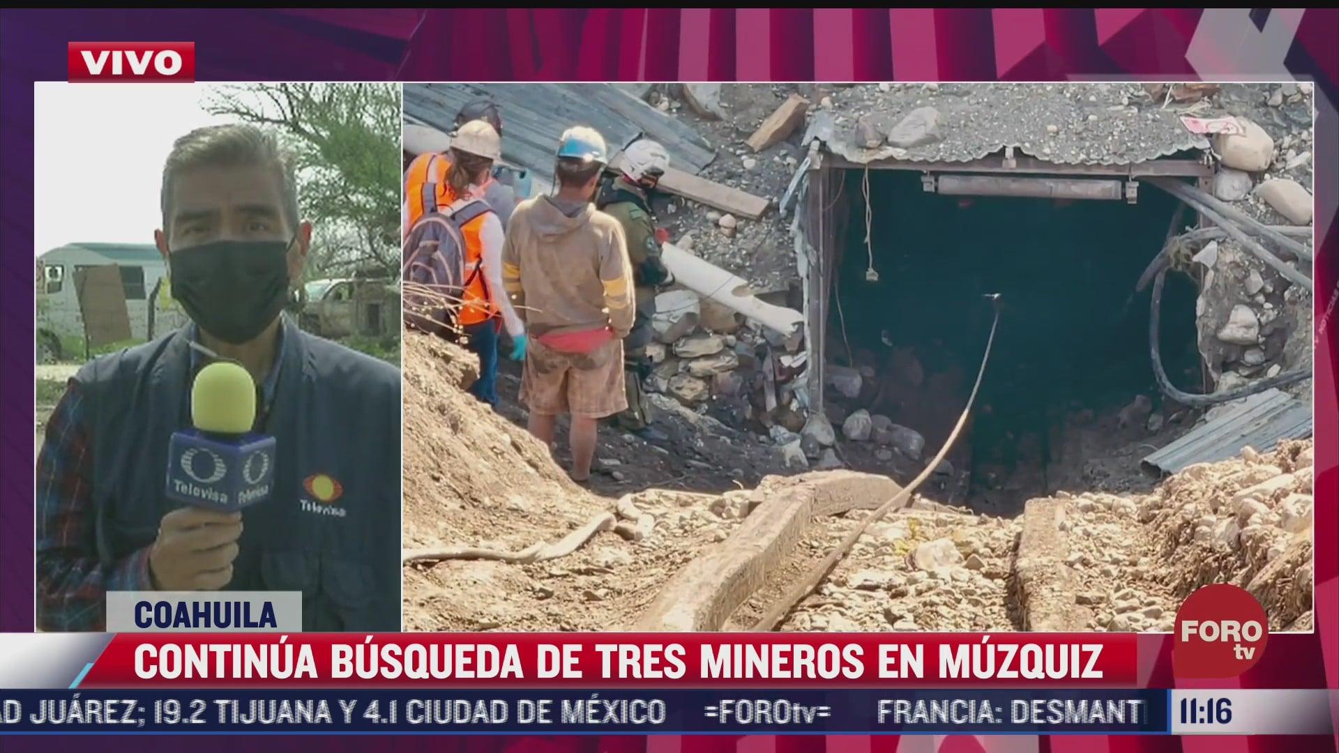 continuan busqueda de tres mineros en coahuila