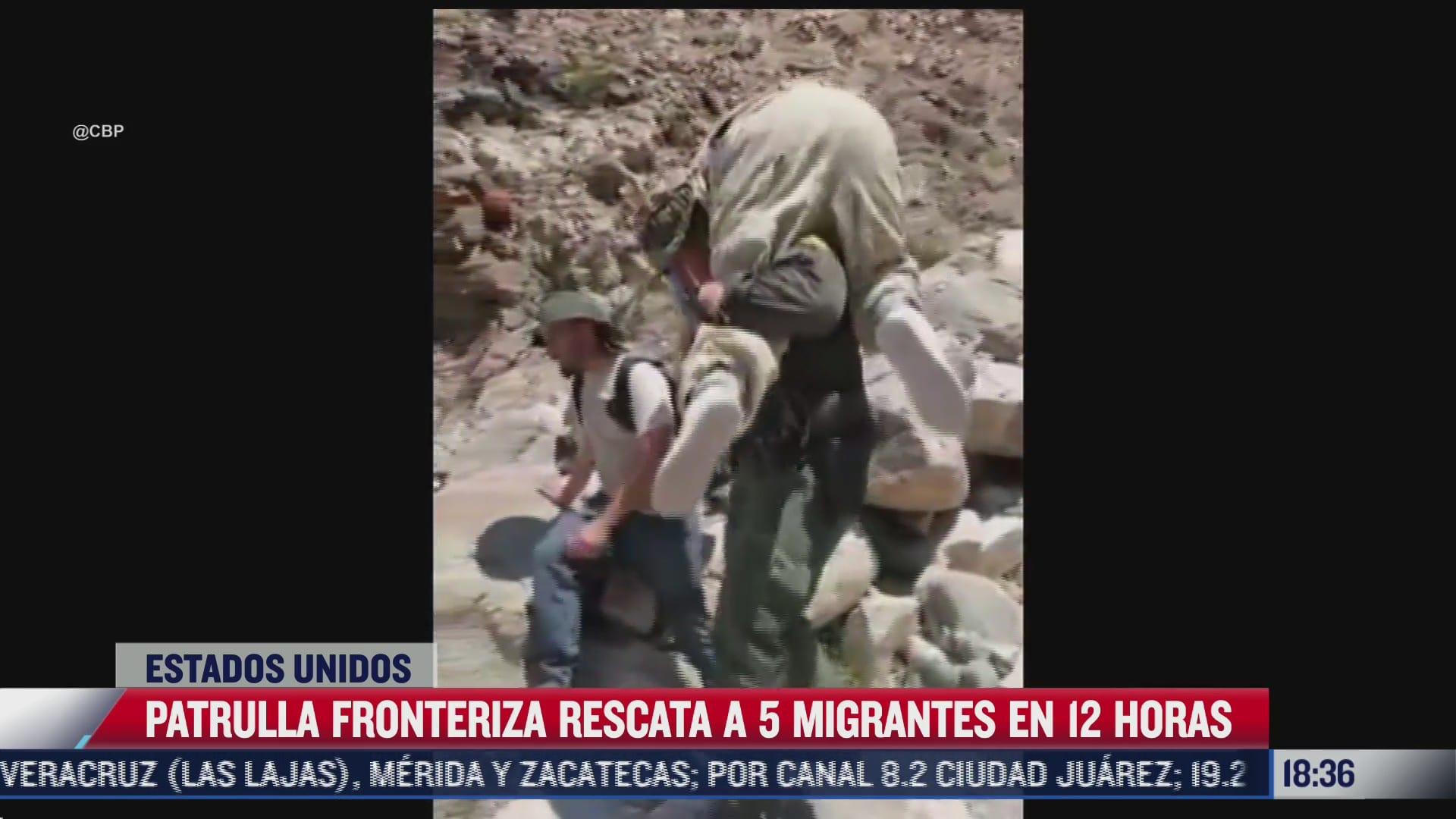 patrulla fronteriza en estados unidos rescata a 5 migrantes en 12 horas