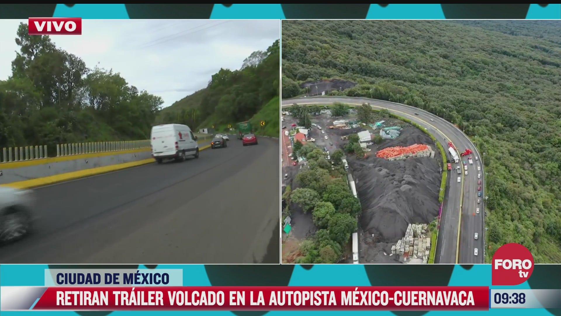 retiran trailer volcado en la autopista mexico cuernavaca 18 de junio del