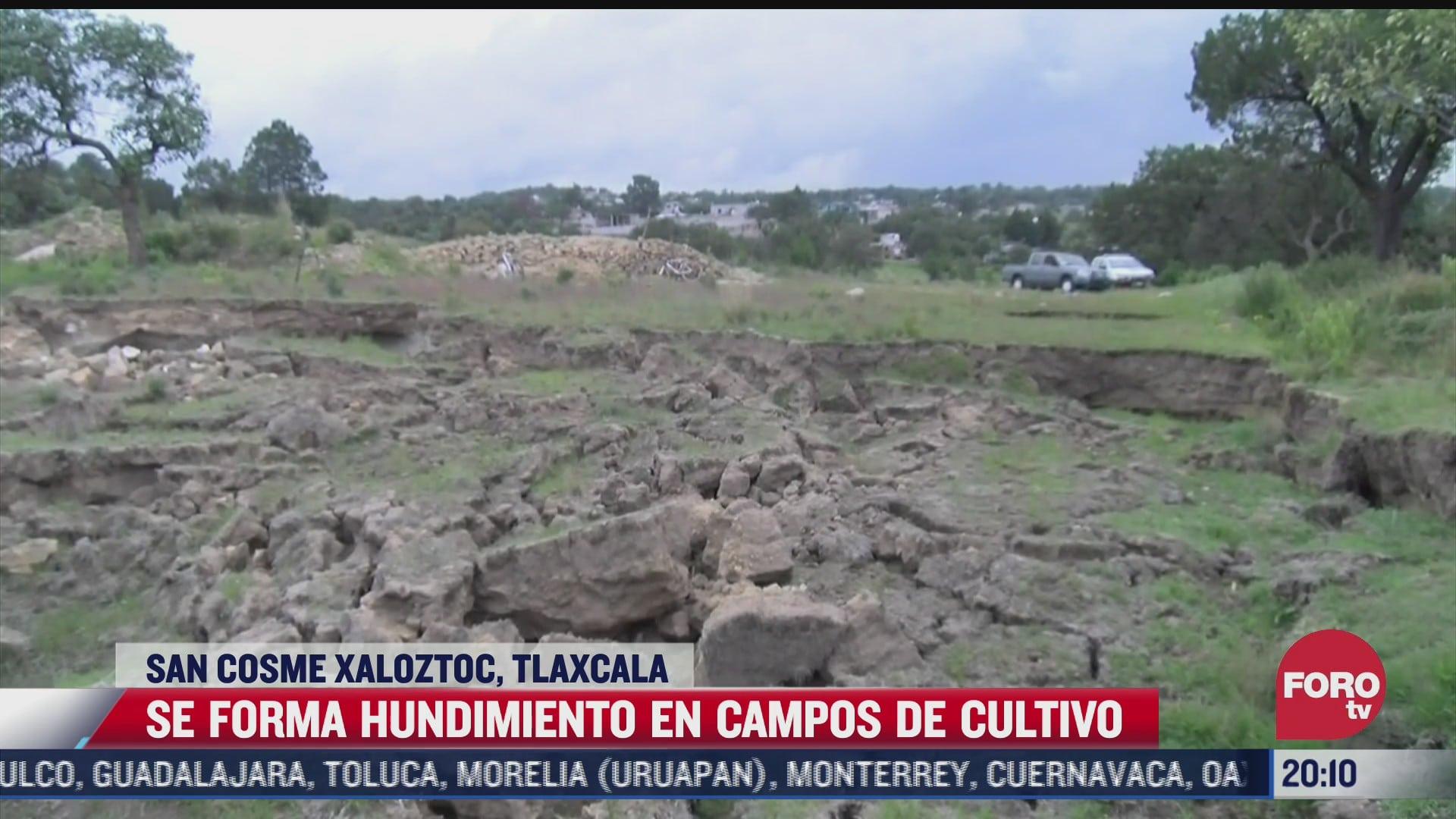 se forma hundimiento en campos de cultivo en tlaxcala