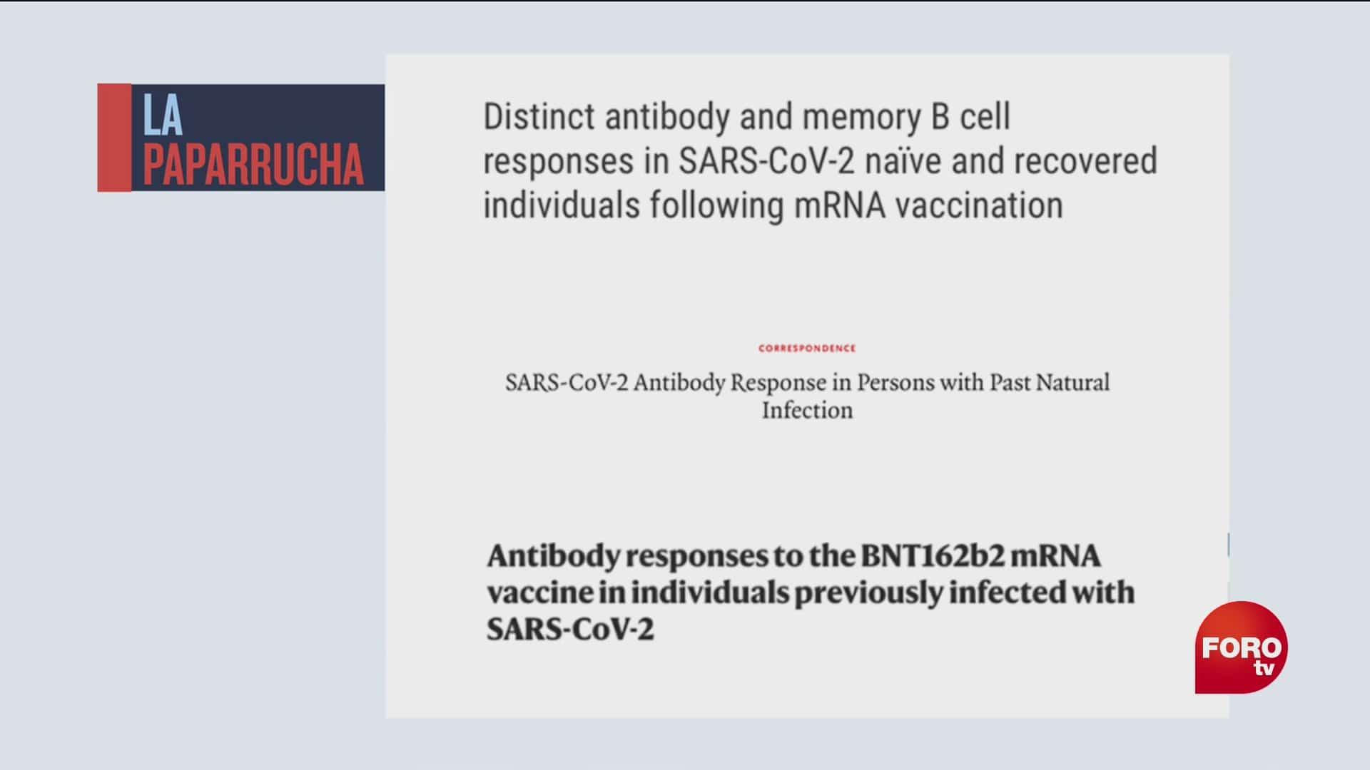 si ya tuviste covid 19 basta con una sola dosis de la vacuna para estar protegidos la paparrucha del dia