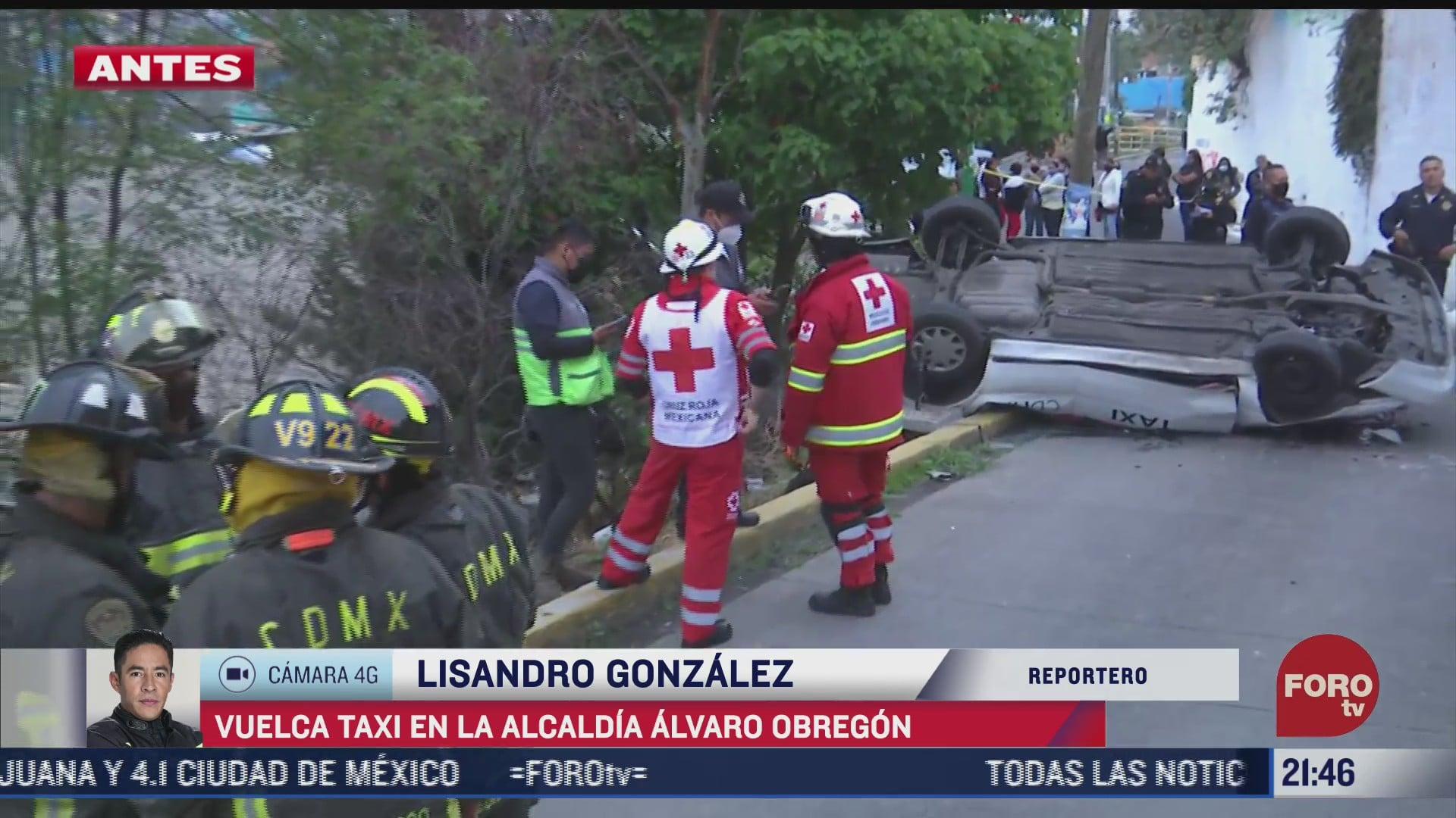 vuelca taxi en la alcaldia alvaro obregon hay un muerto