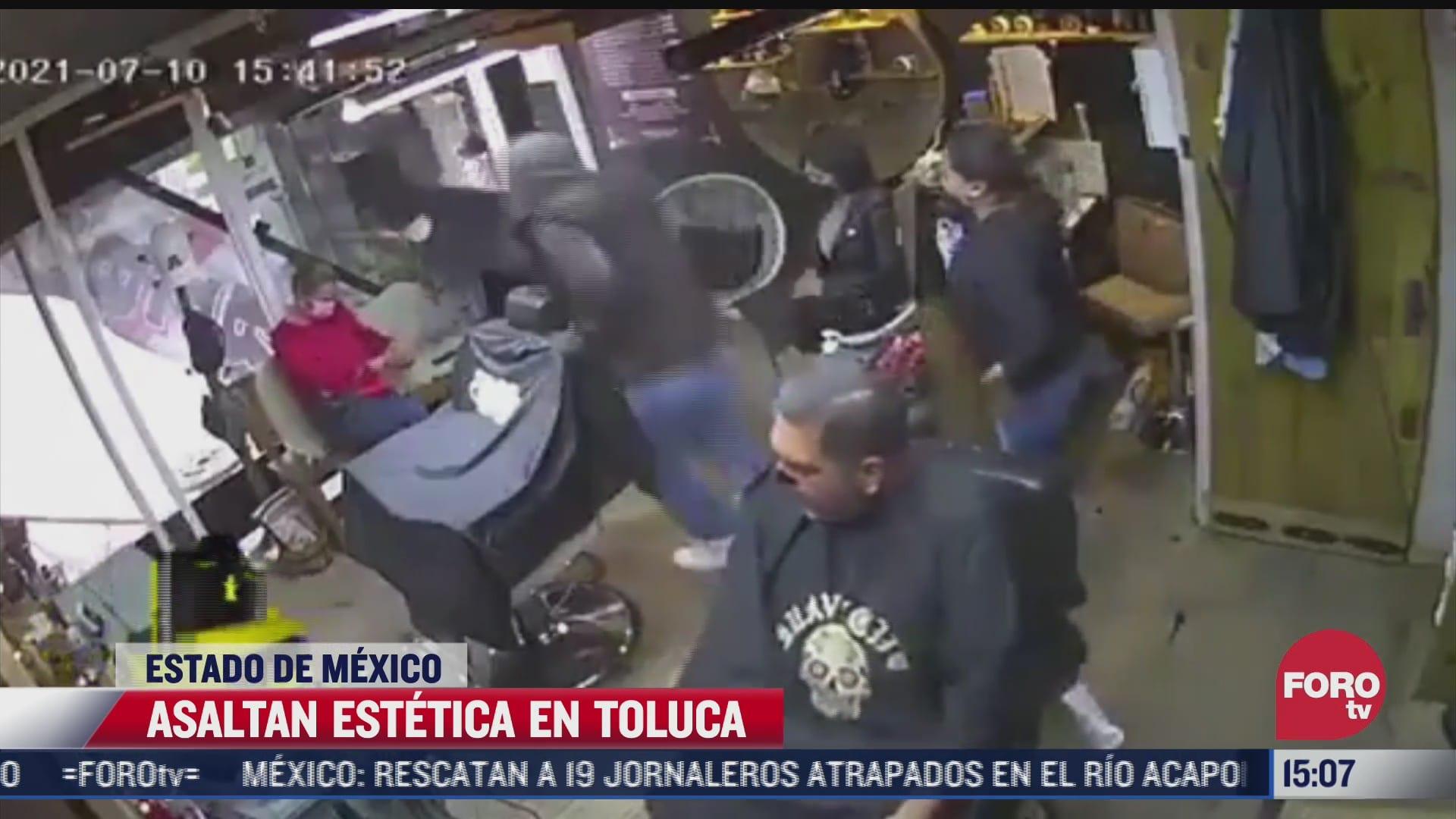 captan asalto a estetica en toluca estado de mexico