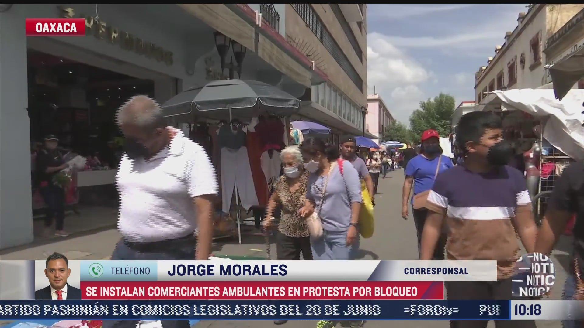 comerciantes se instalan en centro de oaxaca en protesta por operativo policiaco