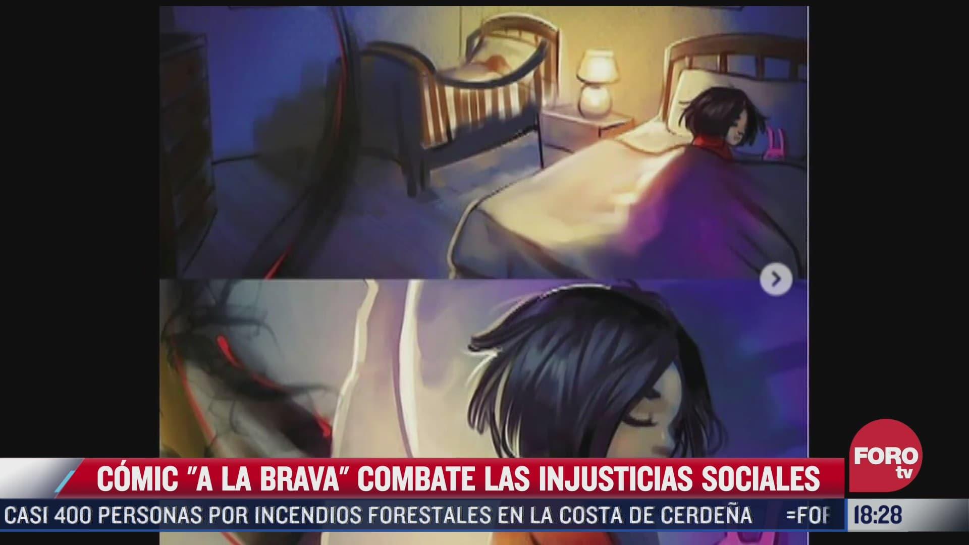 comic a la brava combate las injusticias sociales