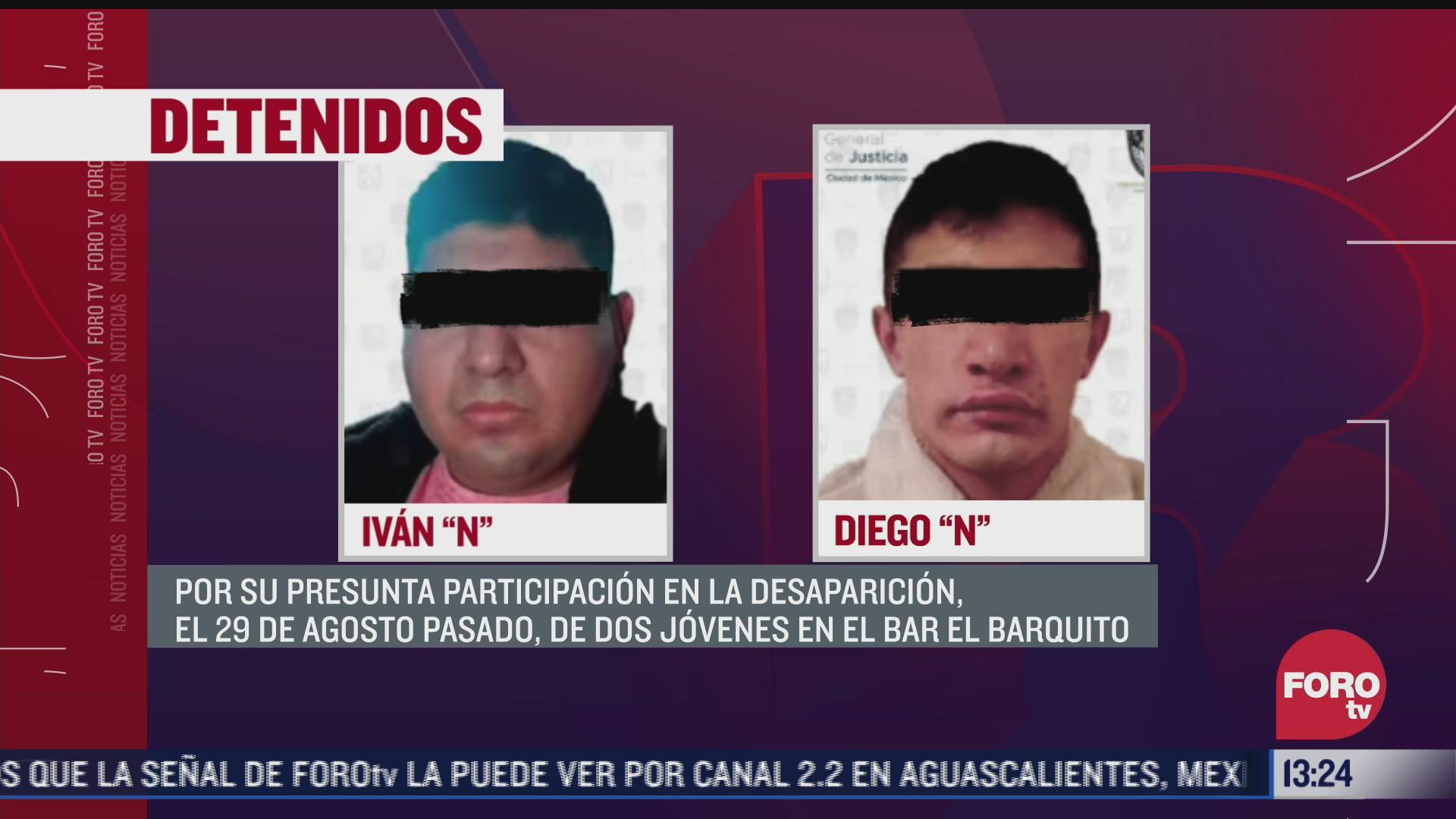 detienen a dos hombres por desaparicion de dos jovenes en el bar el barquito en agosto de