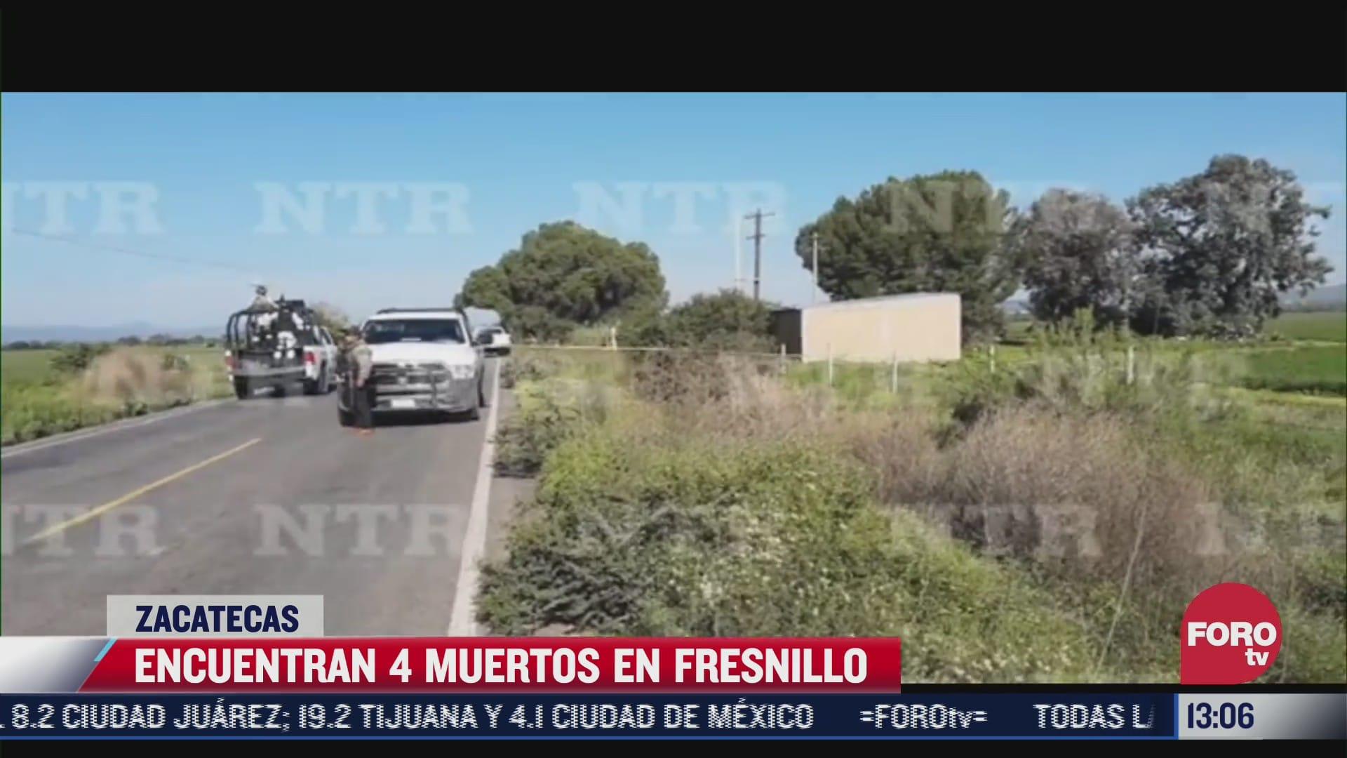 encuentran 4 muertos en fresnillo zacatecas