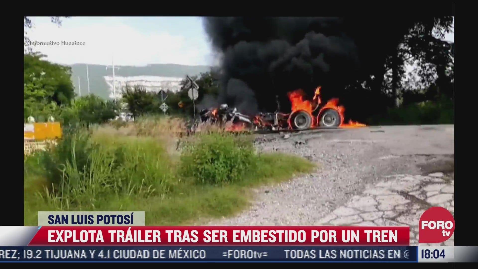 explota trailer tras ser embestido por tren en slp