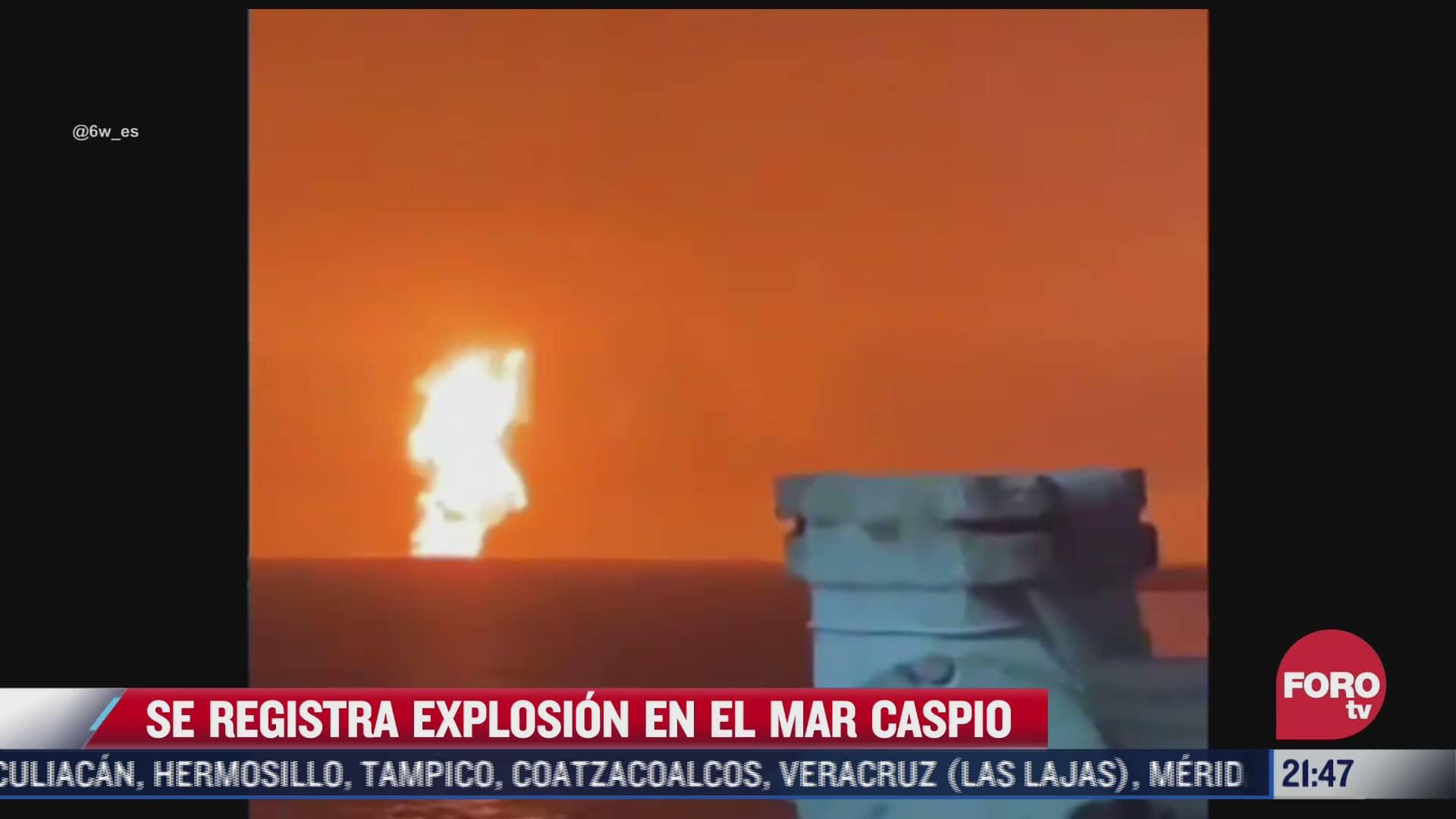 fuerte explosion en plataforma petrolera de azerbaiyan