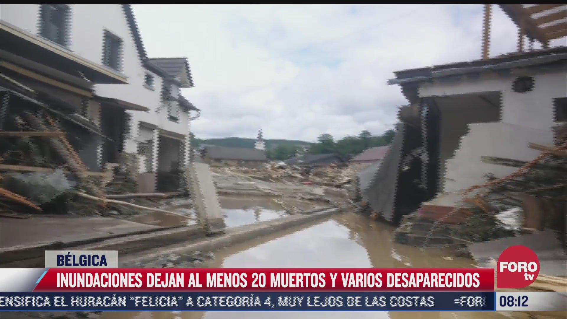 lluvias dejan al menos 20 muertos y varios desaparecidos en belgica
