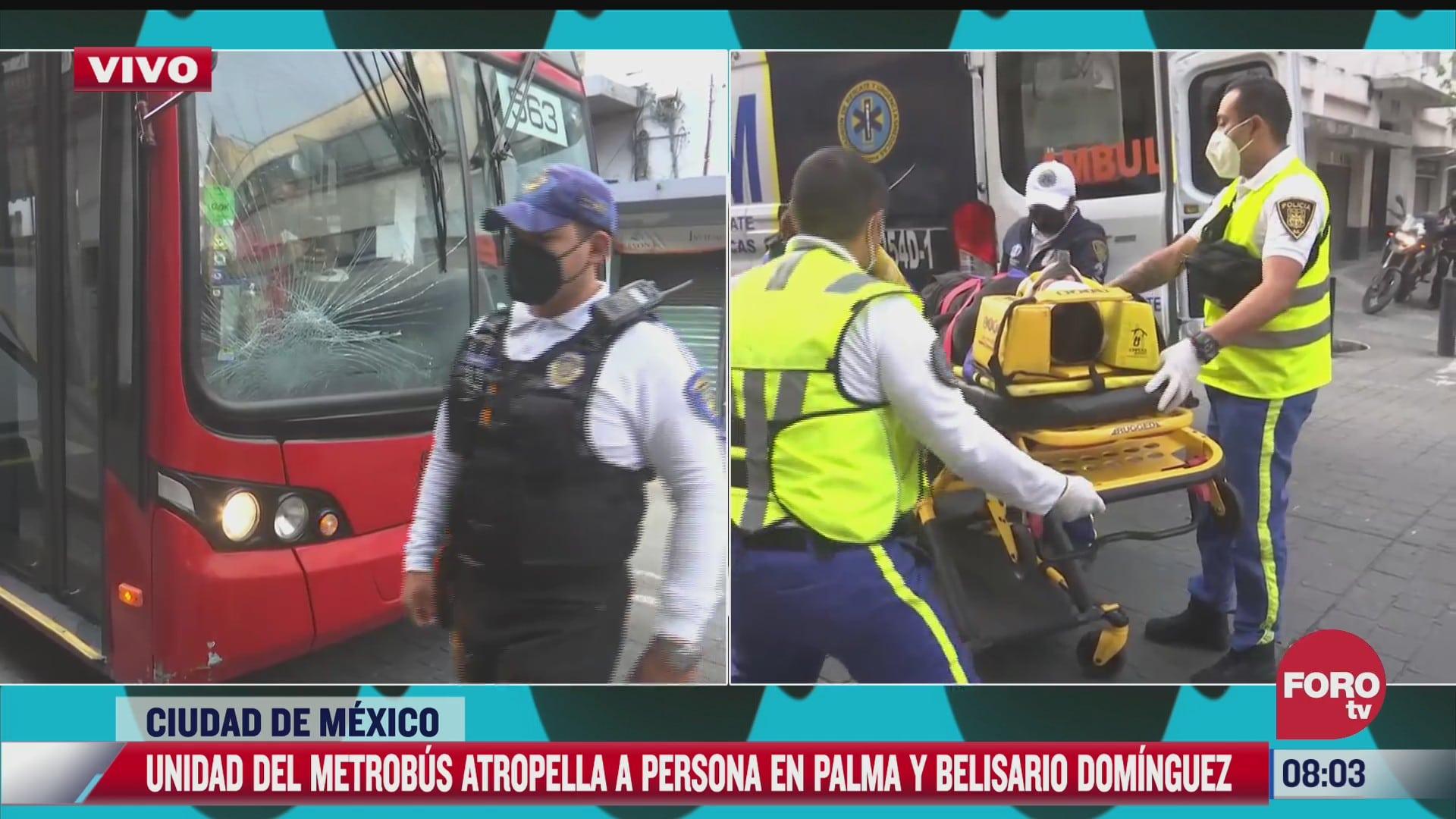 metrobus atropella a un hombre en el centro historico de la cdmx