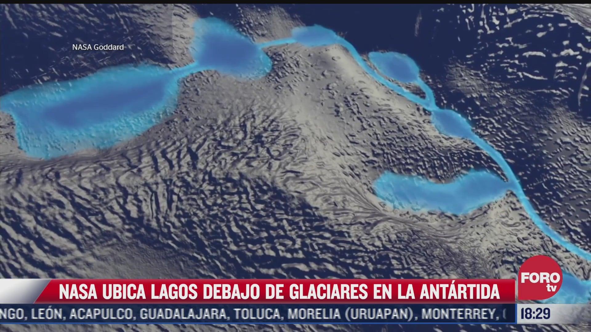 nasa ubica lagos debajo de glaciares de la antartida