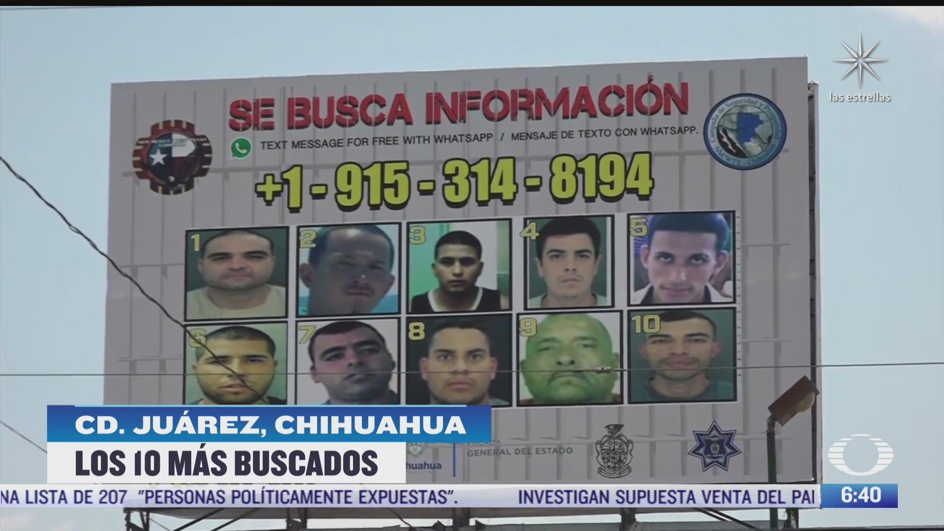 quienes son los diez delincuentes mas buscados por las autoridades de chihuahua