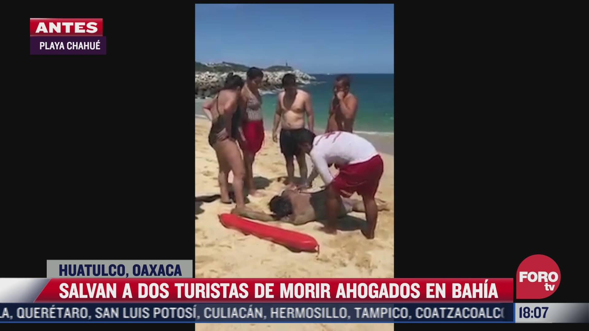 salvan a dos turistas de morir ahogados en huatulco oaxaca