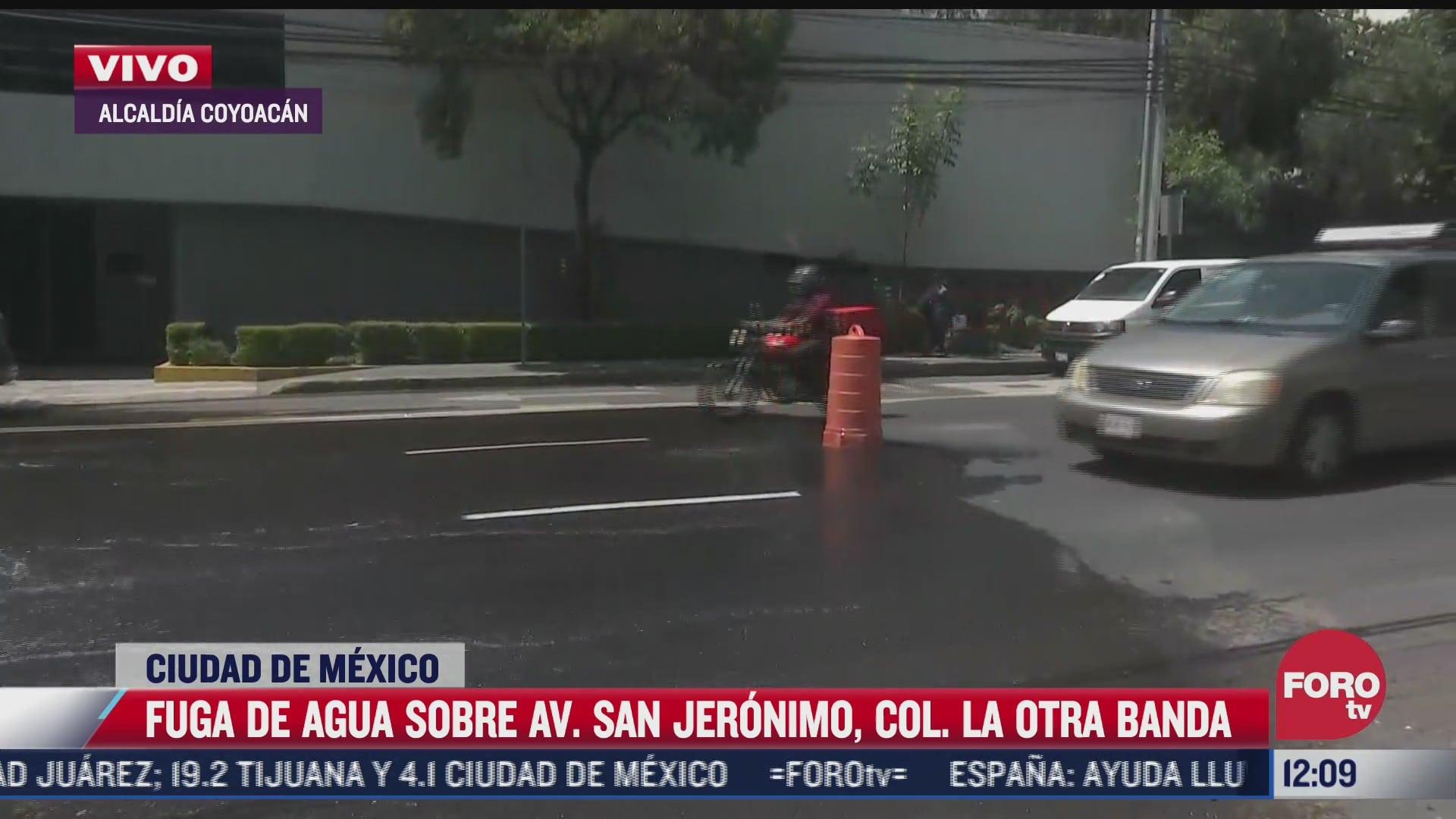 se registra fuga de agua en avenida san jeronimo alcaldia coyoacan