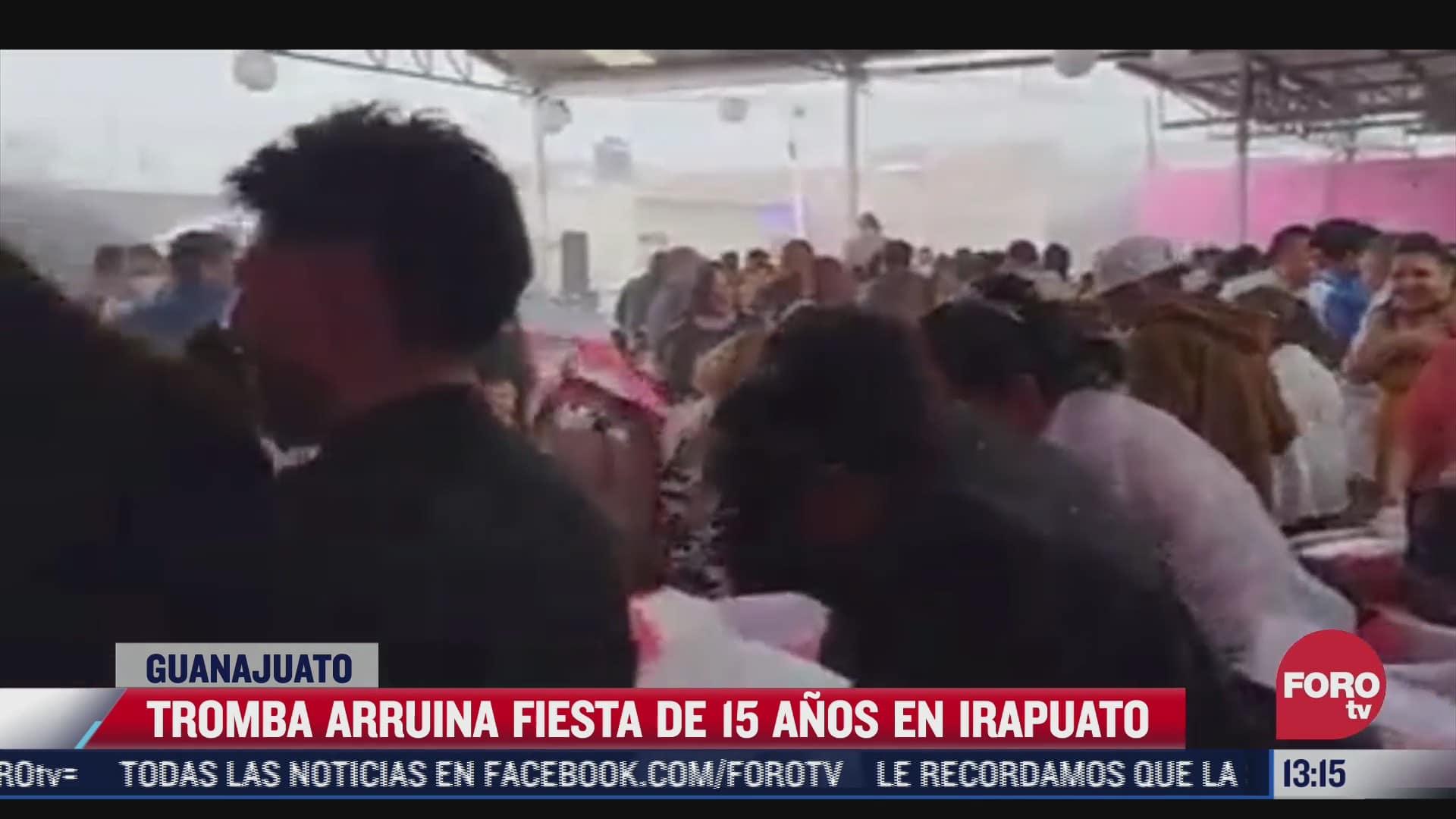 tromba arruina fiesta de 15 anos en irapuato guanajuato