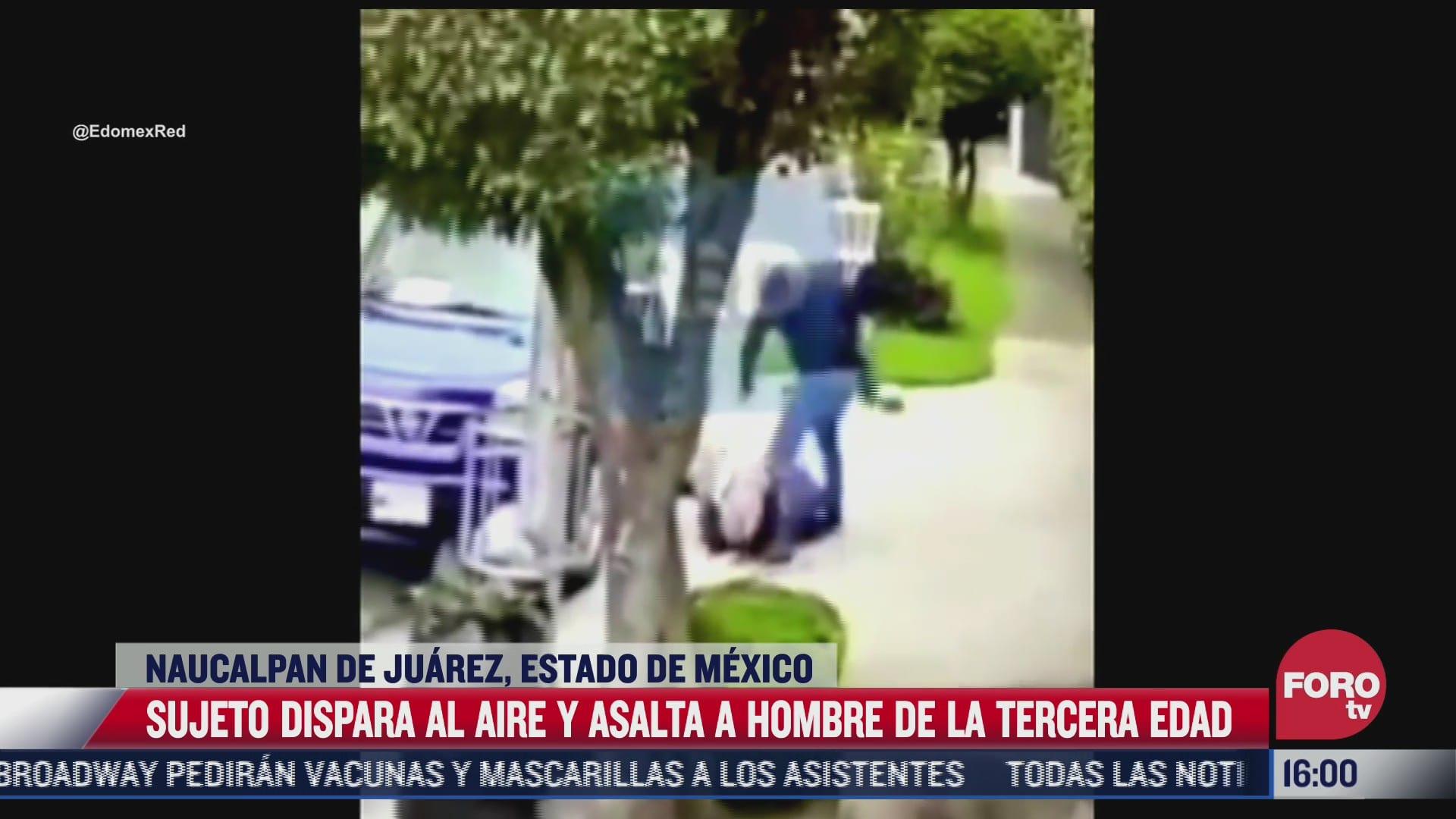 video asaltan con violencia a hombre de la tercera edad en naucalpan