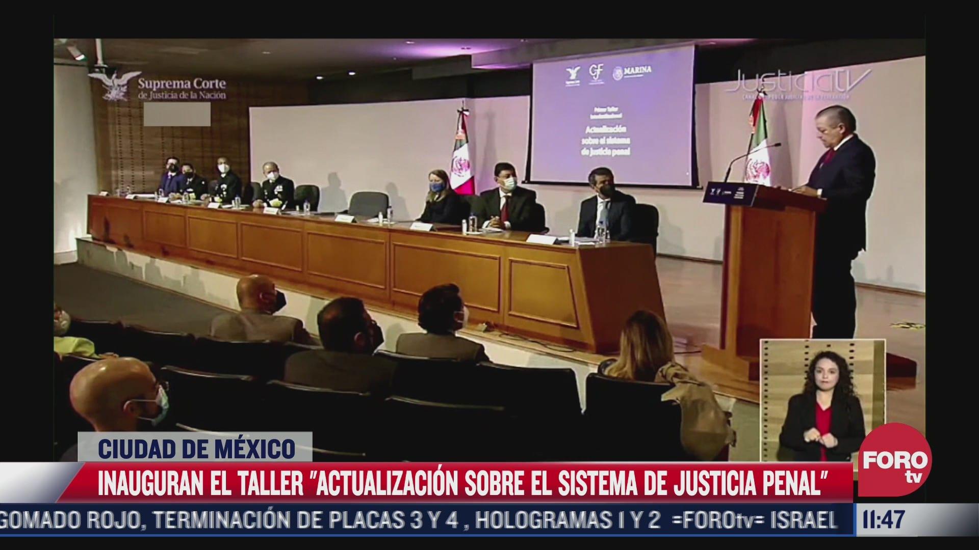 arturo zaldivar inaugura taller actualizacion sobre el sistema de justicia penal