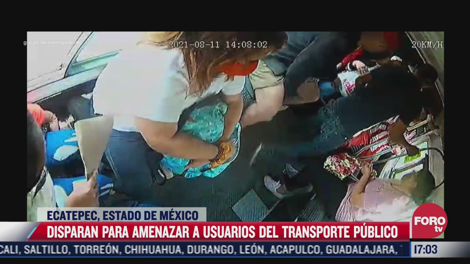 disparan para amenazar a usuarios del transporte publico en ecatepec