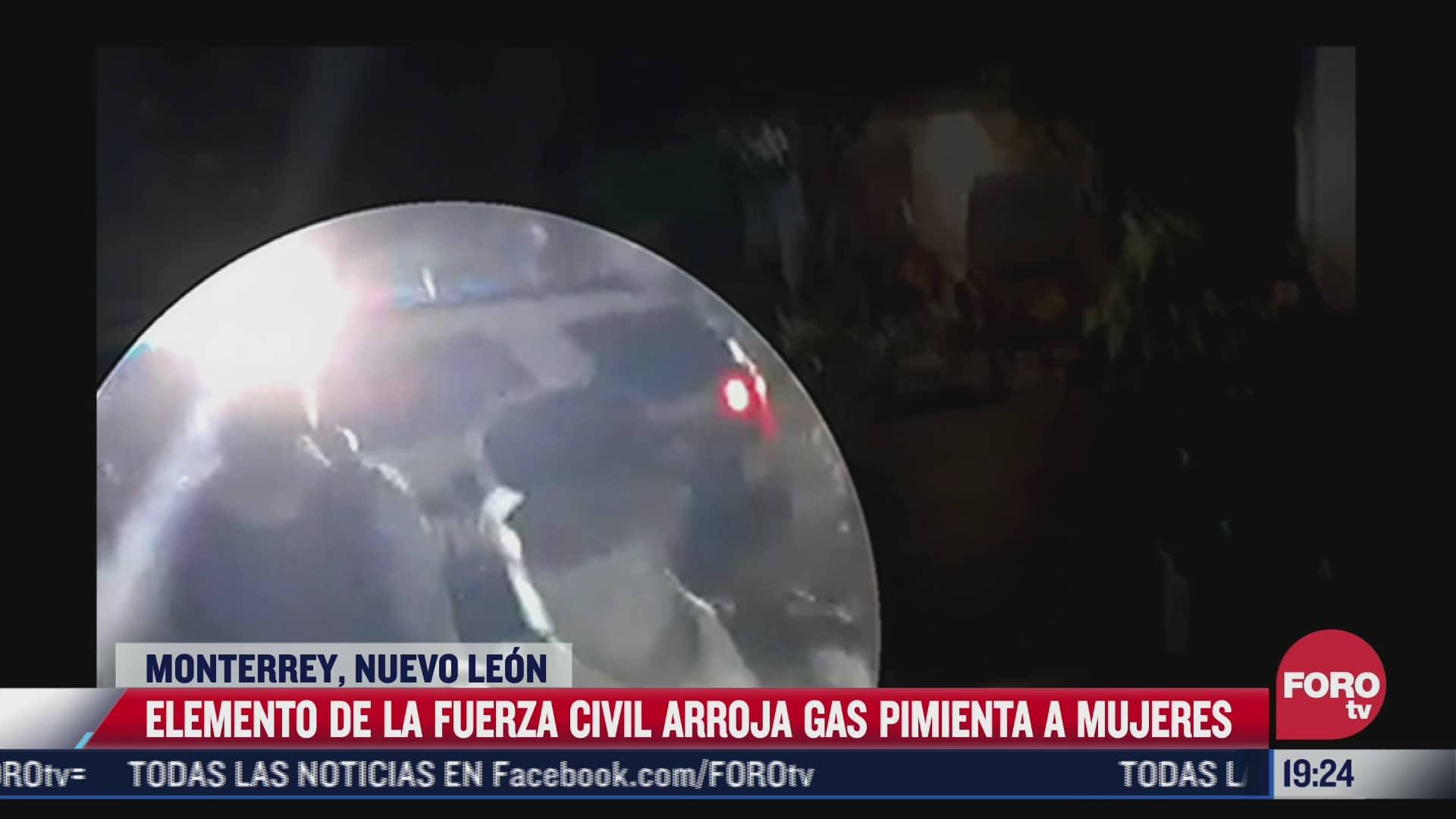 elemento de la fuerza civil arroja gas pimienta a mujeres en monterrey