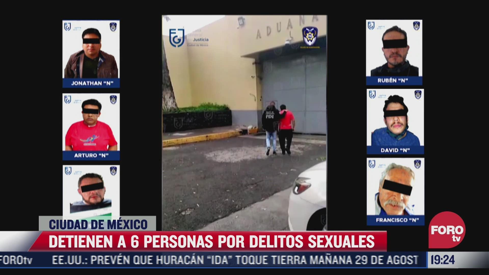 fiscalia de cdmx detiene a 6 personas por delitos sexuales