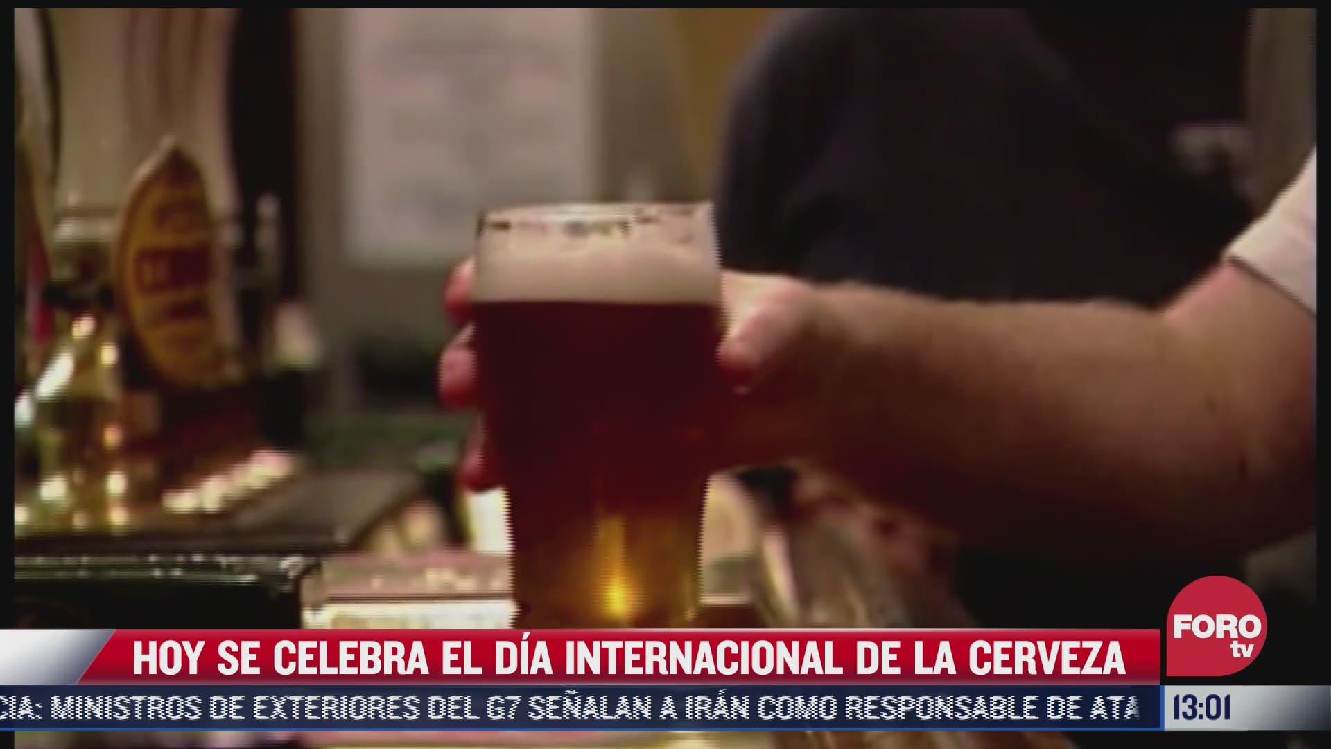 hoy viernes 6 de agosto se celebra el dia internacional de la cerveza