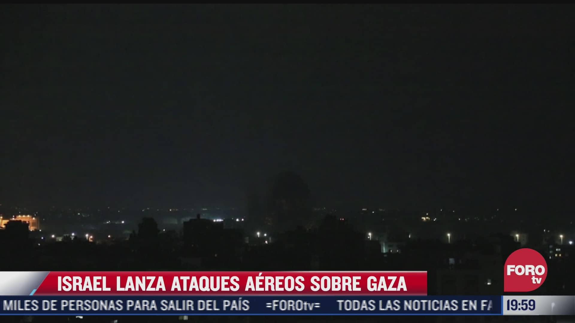israel realiza nuevos ataque aereos en la franja de gaza