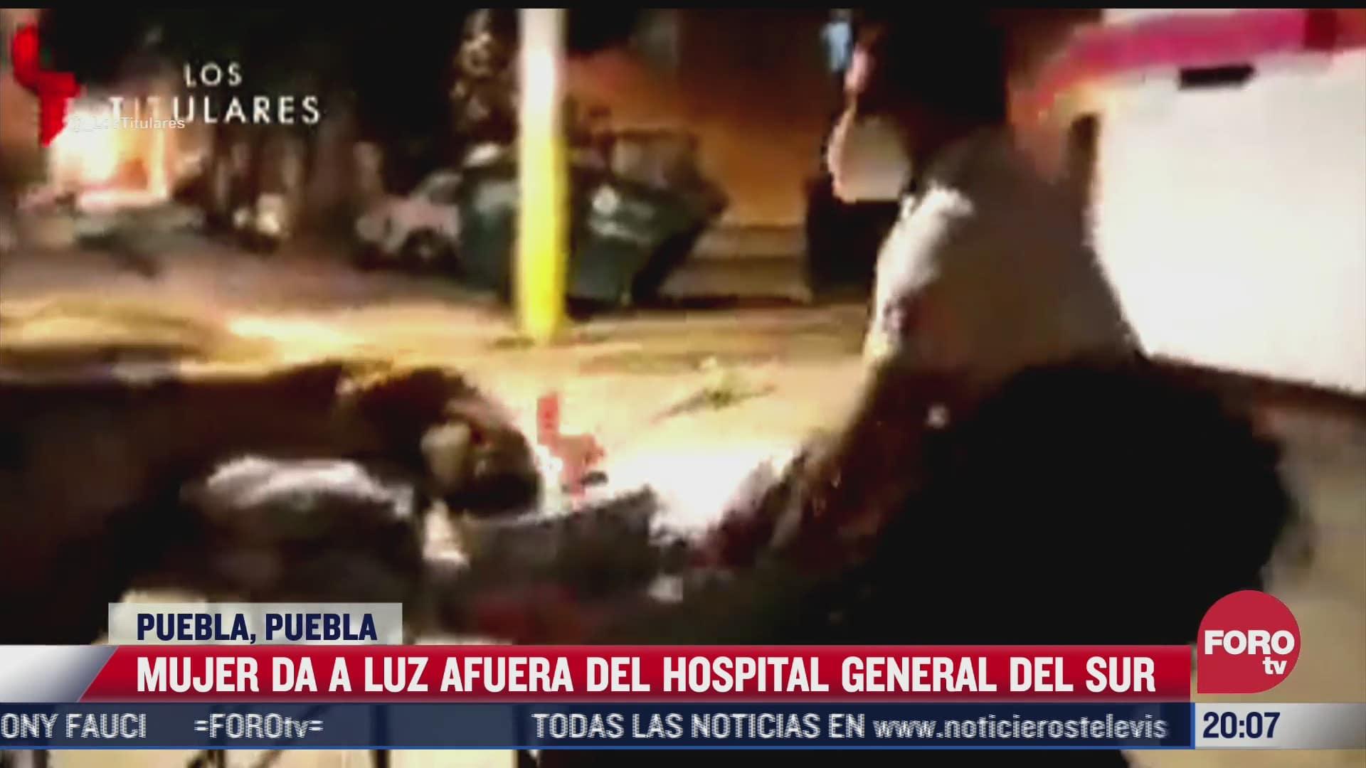mujer da a luz afuera de hospital en puebla