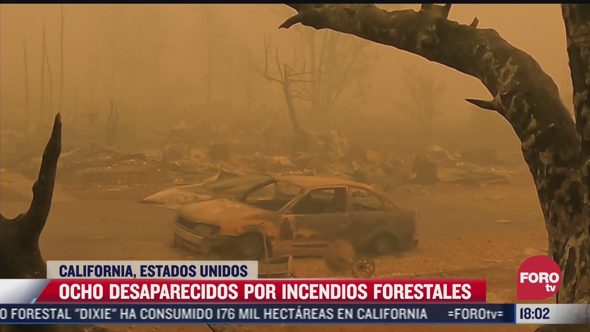 ocho desaparecidos por incendios forestales en california