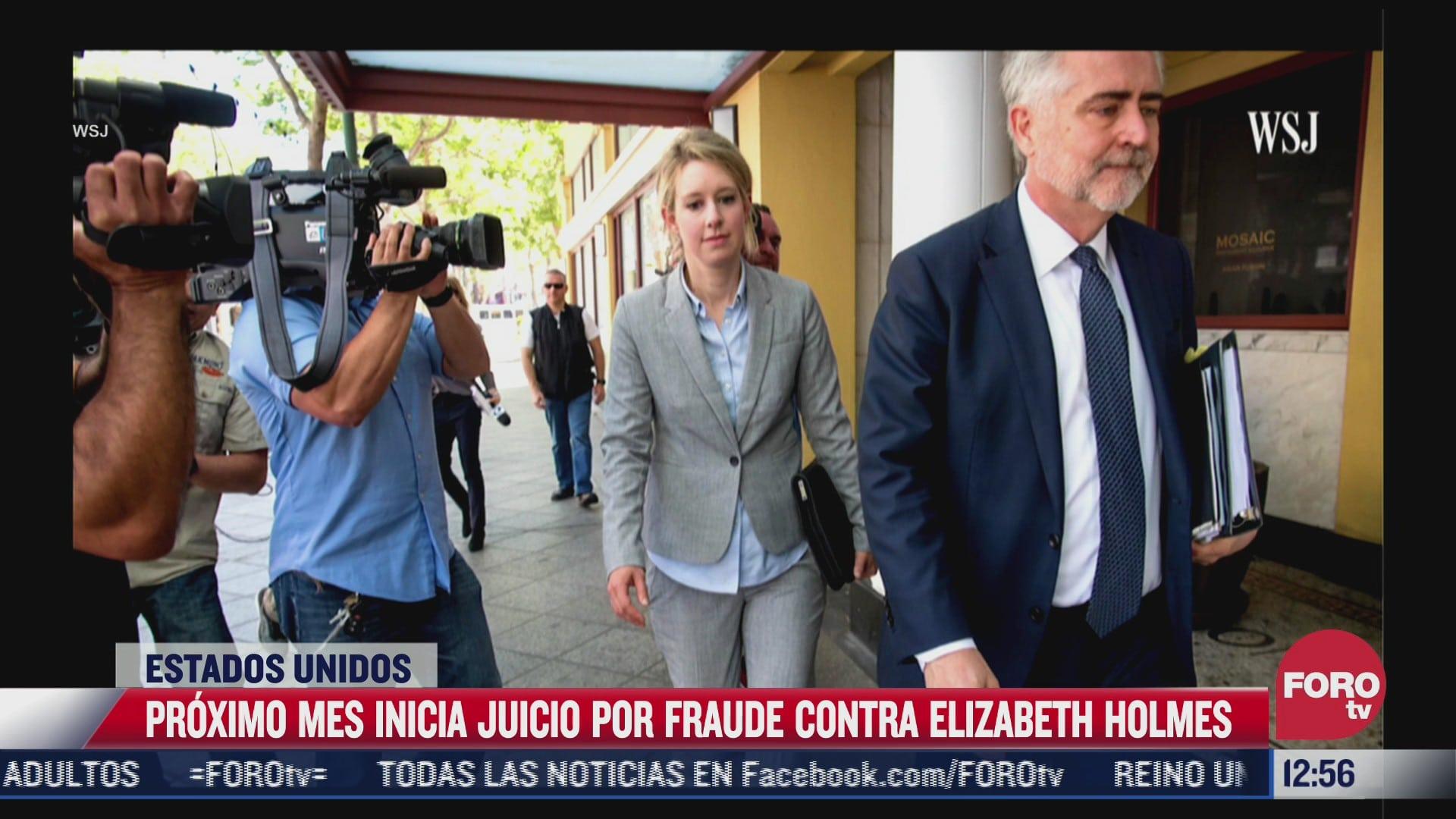 proximo mes inicia juicio por fraude contra elizabeth holmes