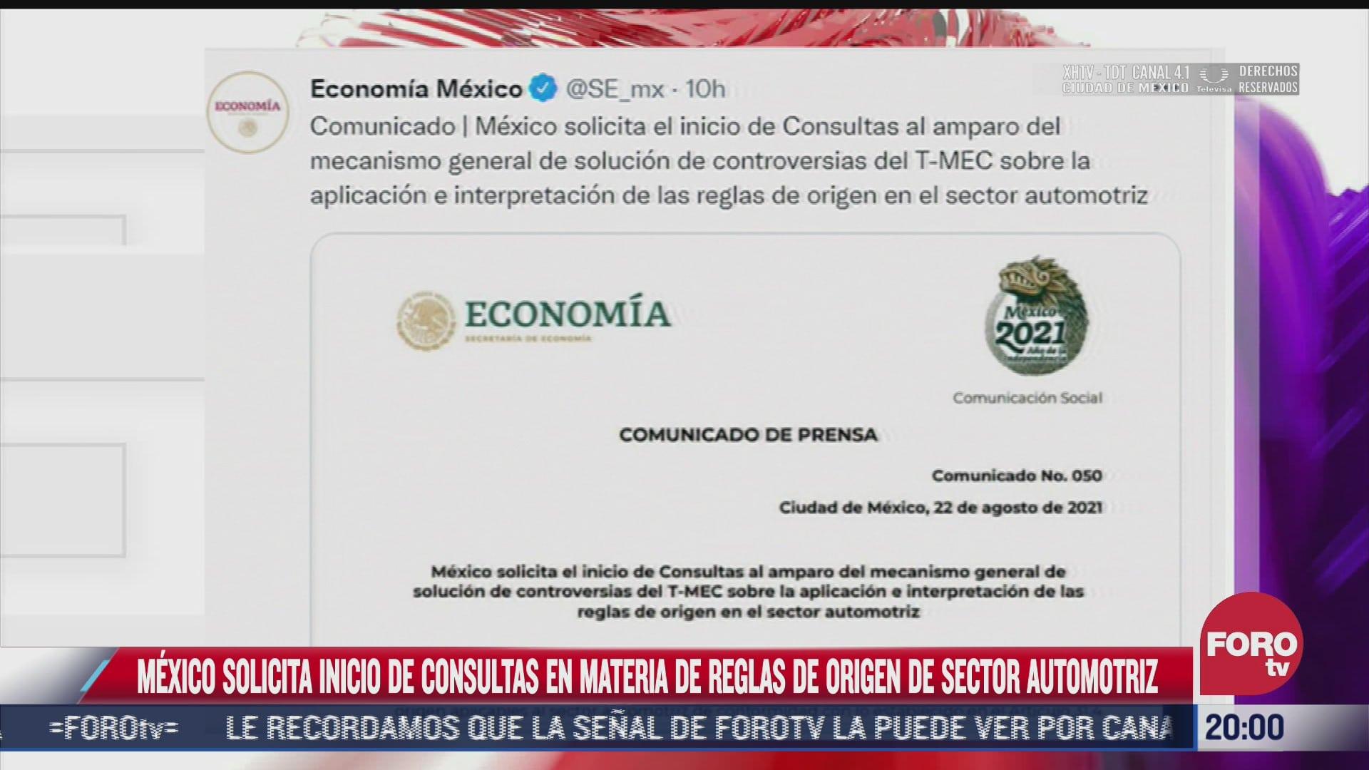 secretaria de economia solicita consultas por reglas de origen de sector automotriz del t mec