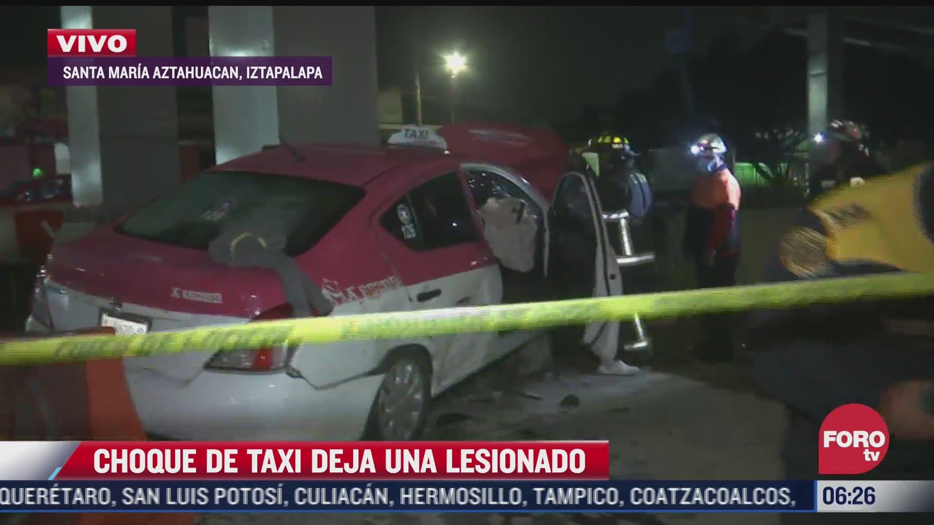taxi se impacta contra muro de contencion en iztapalapa hay un lesionado