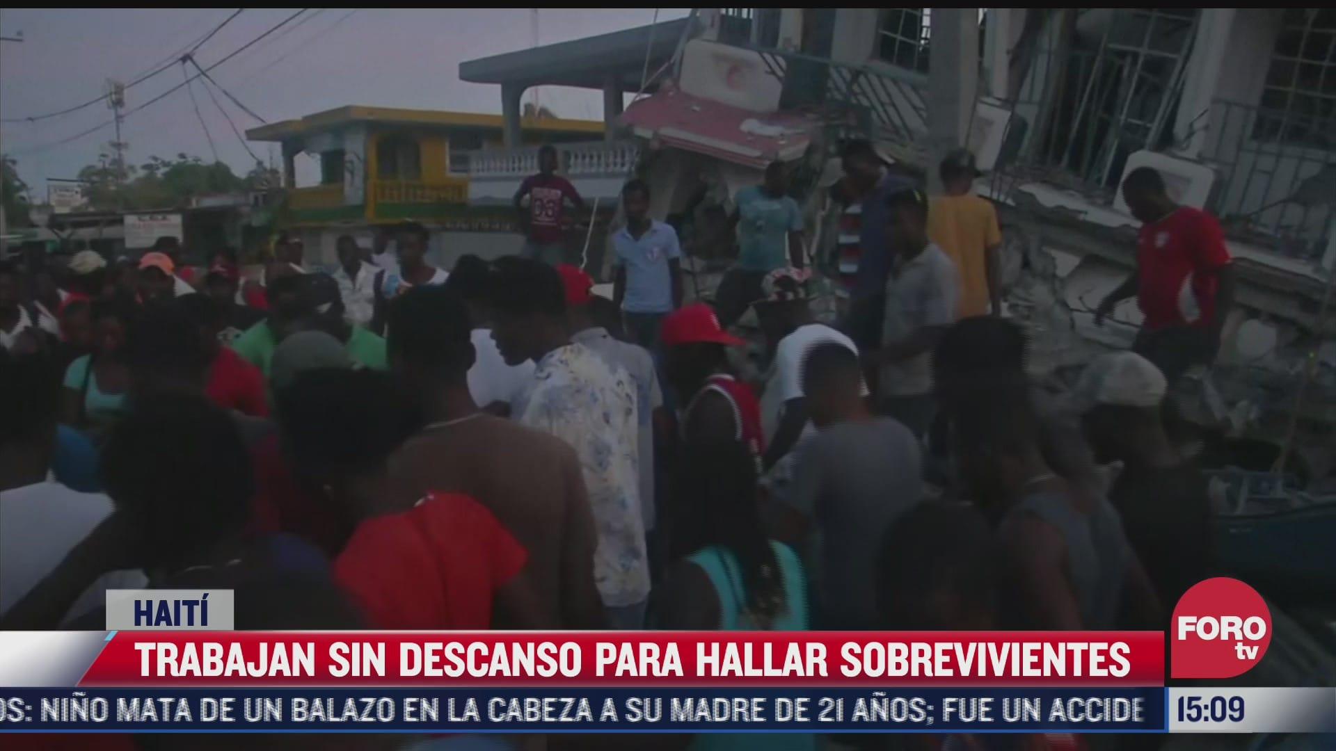 trabajan sin descanso para hallar sobrevivientes en haiti