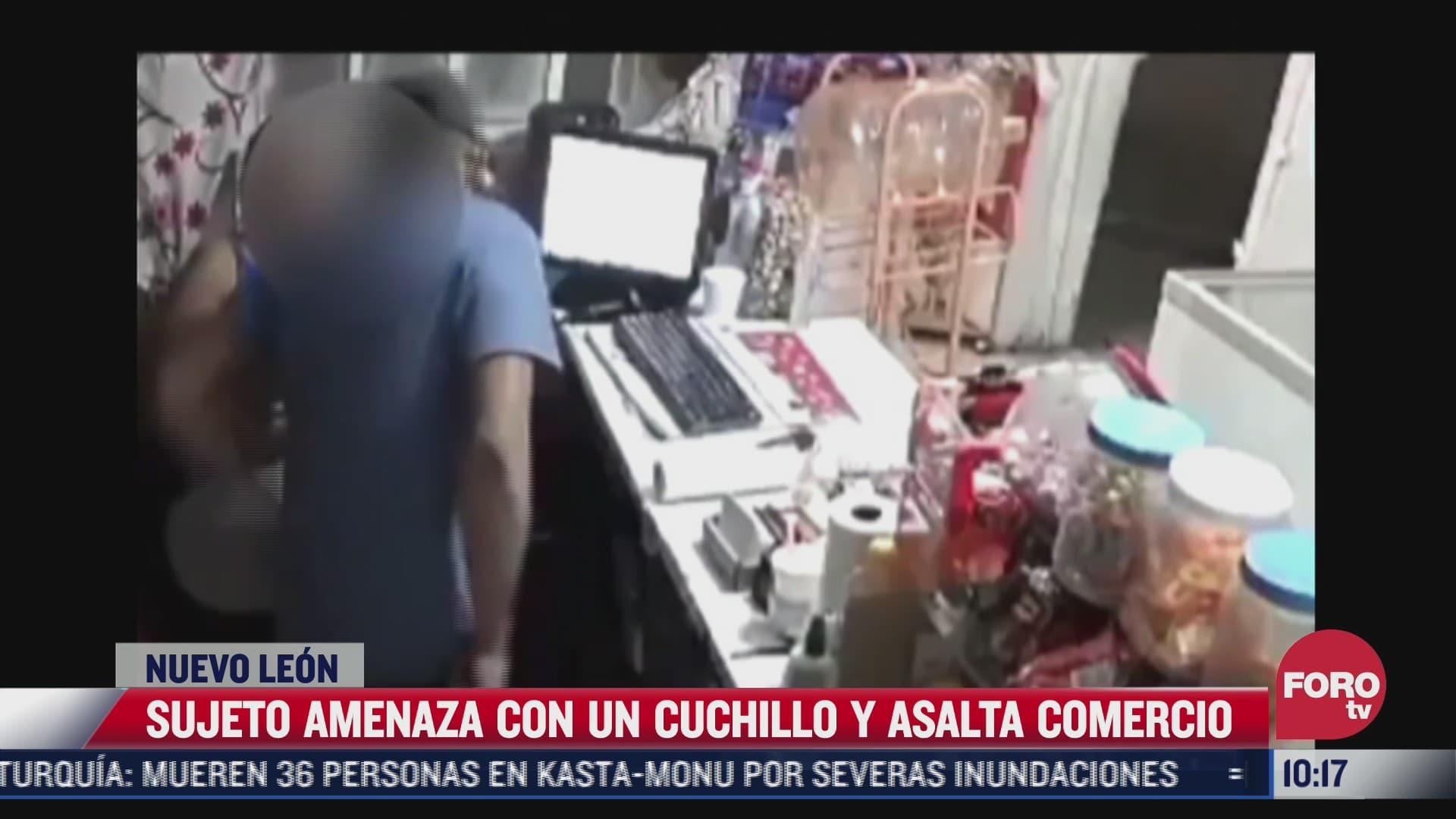 video sujeto amenaza con cuchillo a empleada y asalta comercio en nuevo leon