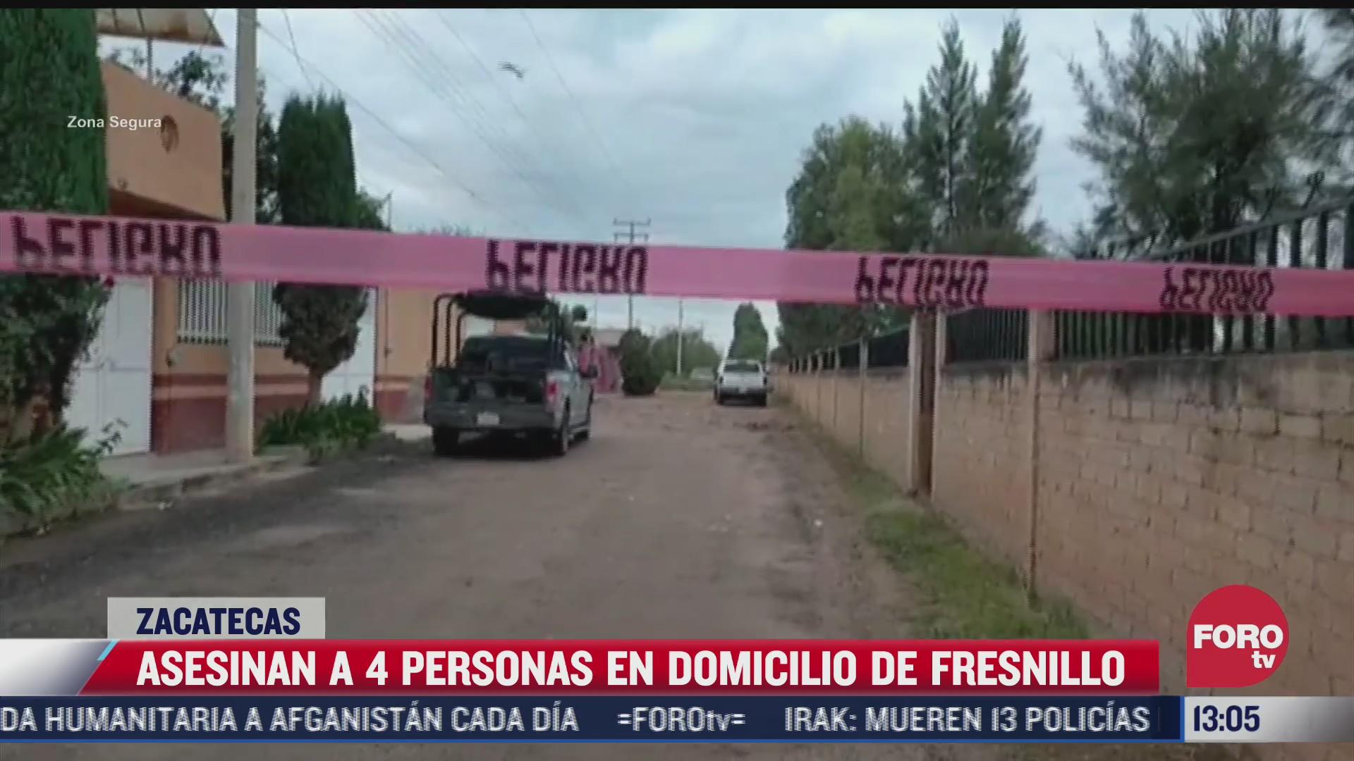 asesinan a 4 personas en un domicilio de fresnillo zacatecas