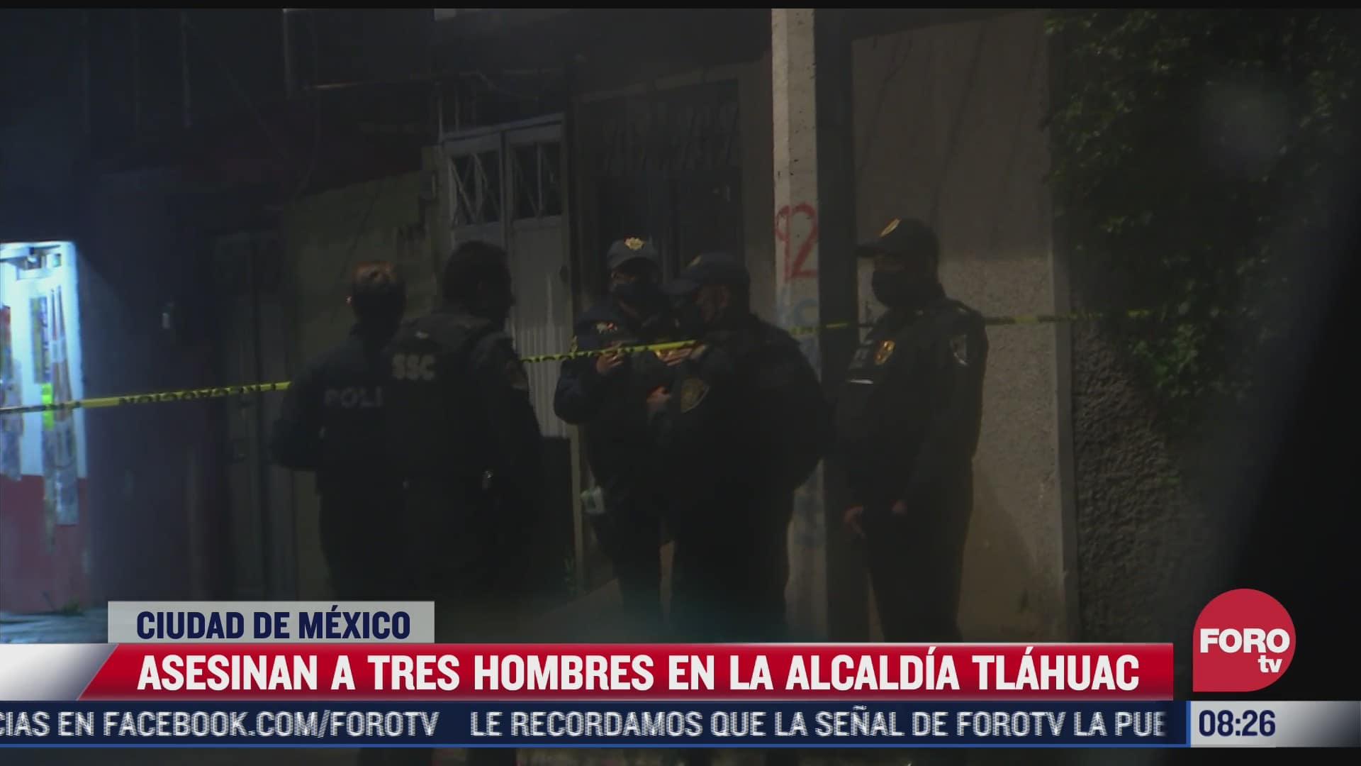 asesinan a tres hombres en la alcaldia tlahuac cdmx