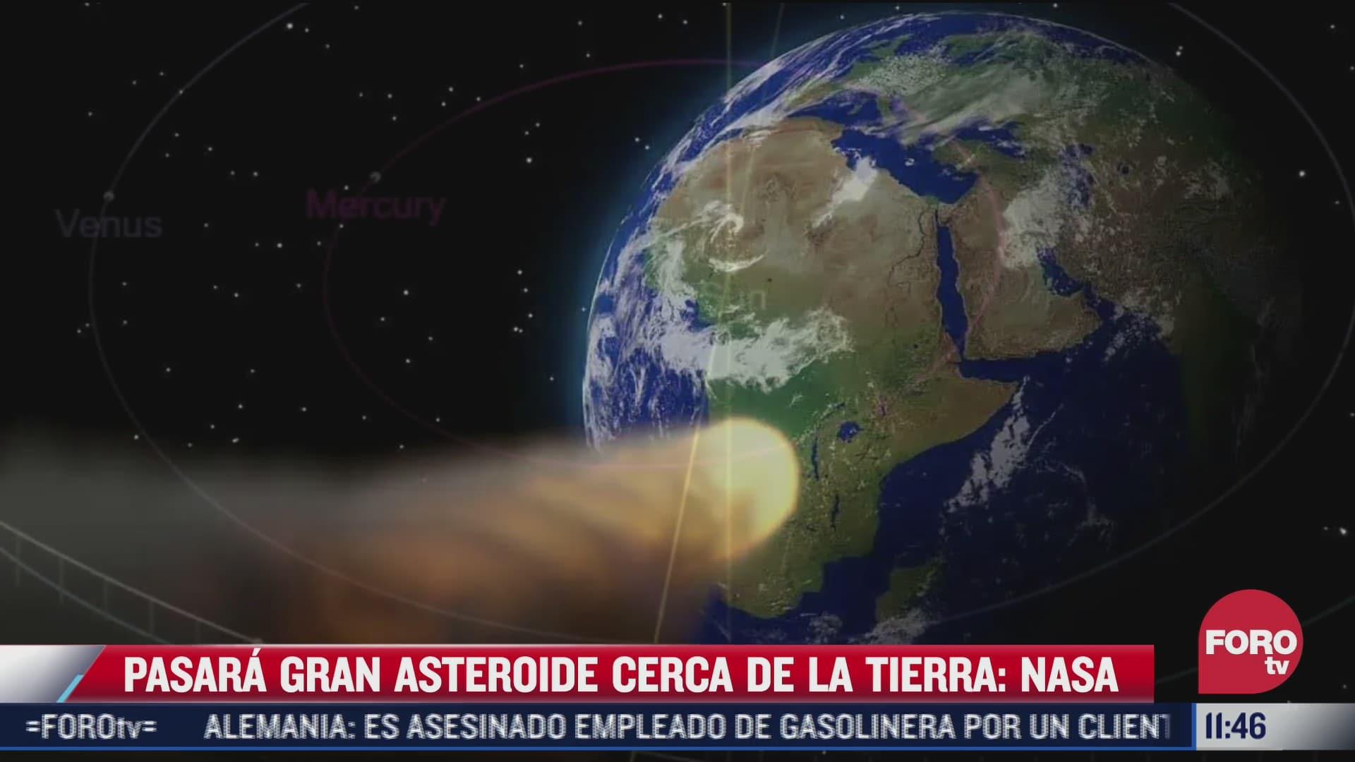 asteroide gigante pasara cerca de la tierra alerta la nasa
