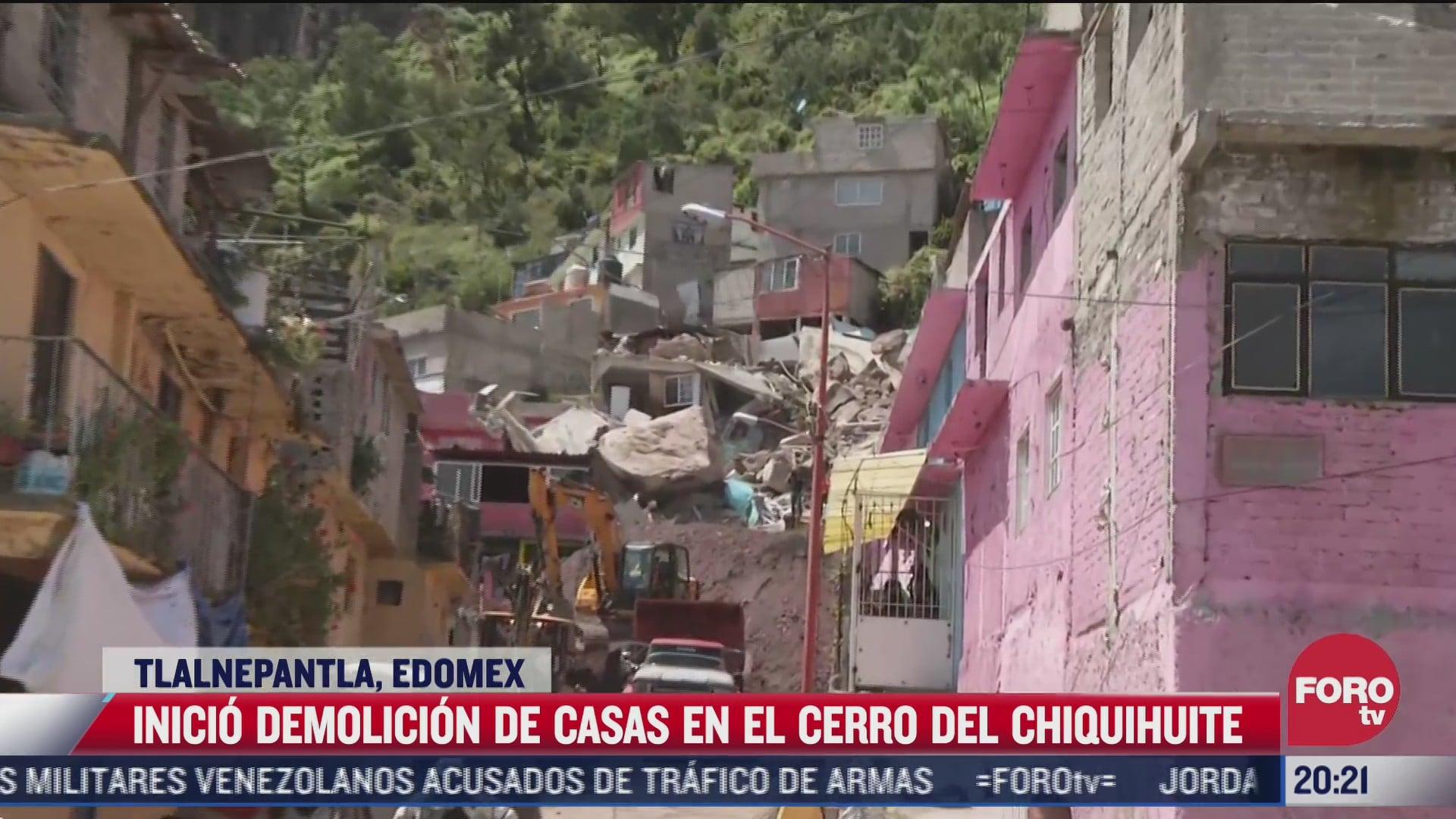 autoridades demuelen cuatro casas en el cerro del chiquihuite