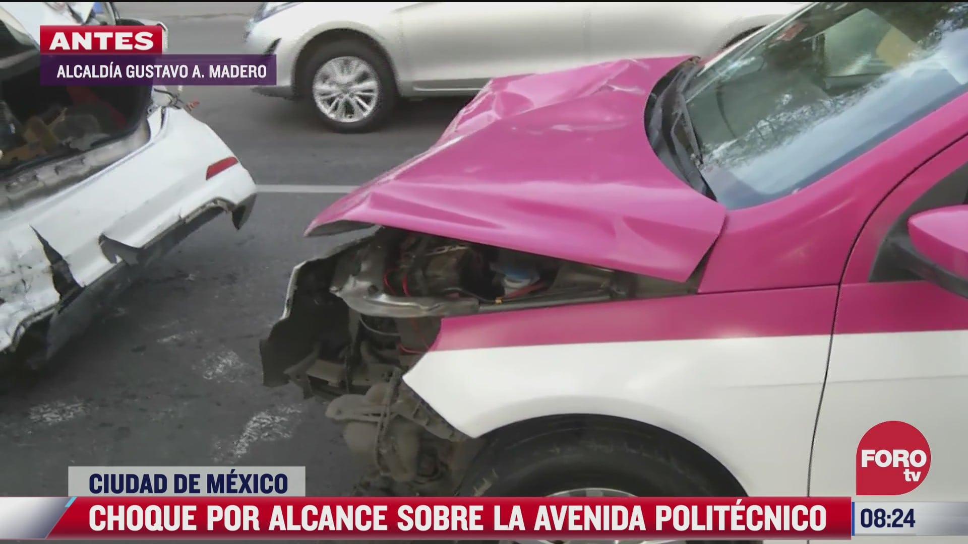 choque entre cuatro vehiculos en avenida politecnico nacional deja dos lesionados