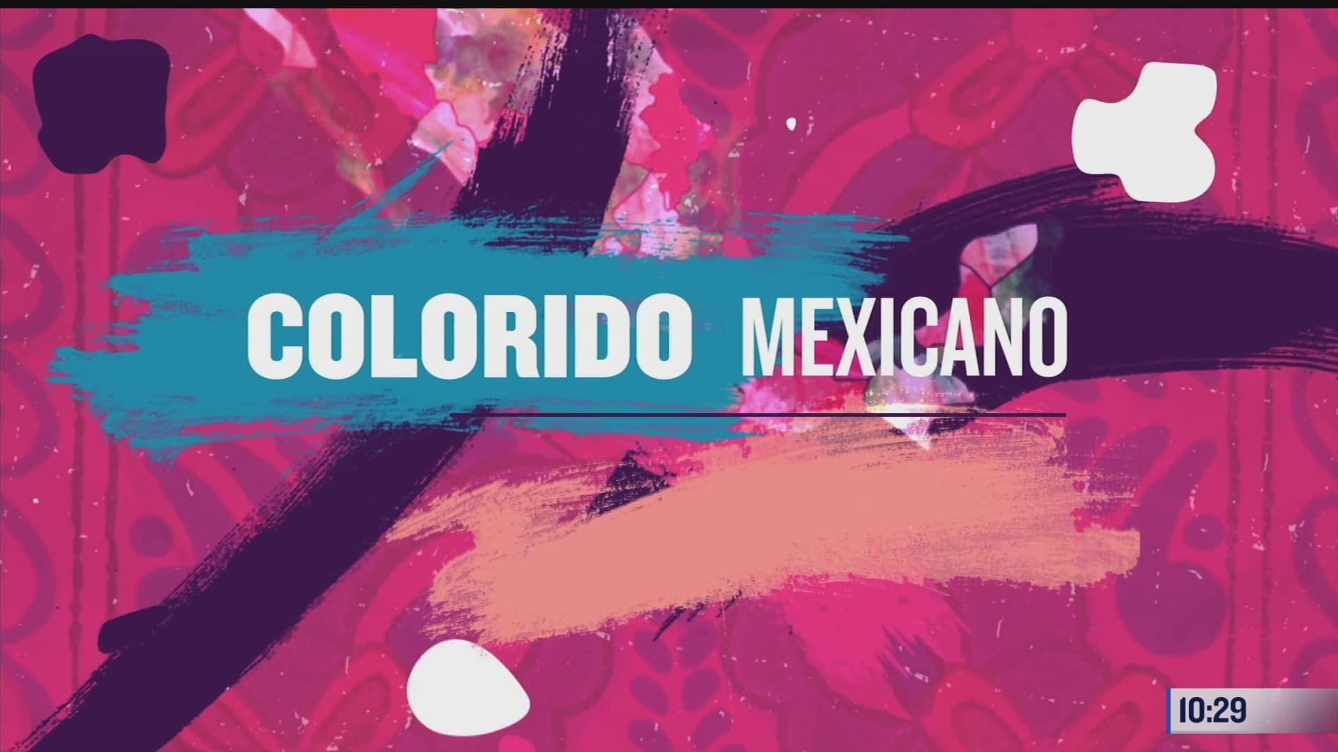 el colorido mexicano por toda la republica