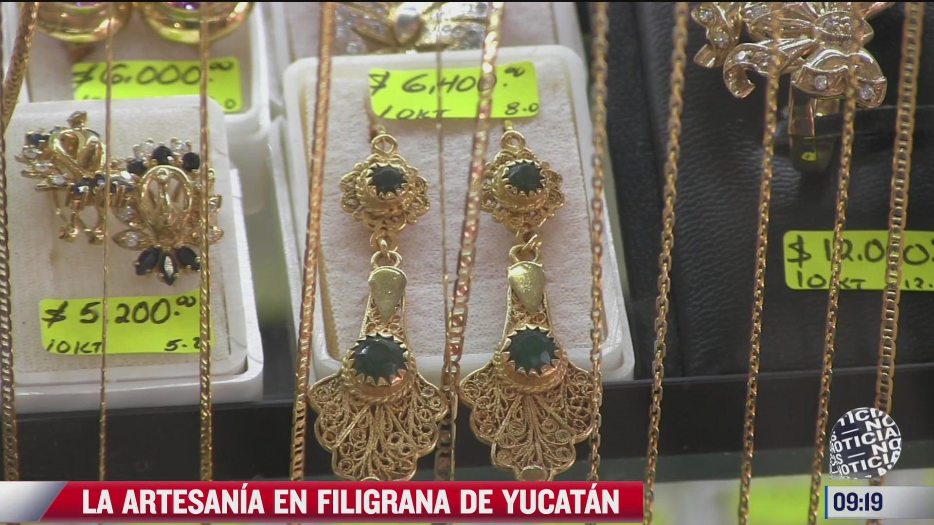 la artesania en filigrana en yucatan