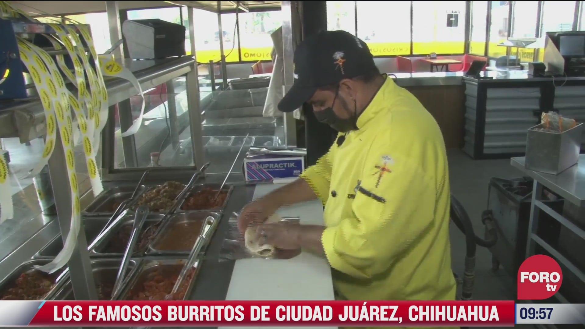 los famosos burritos de ciudad juarez chihuahua