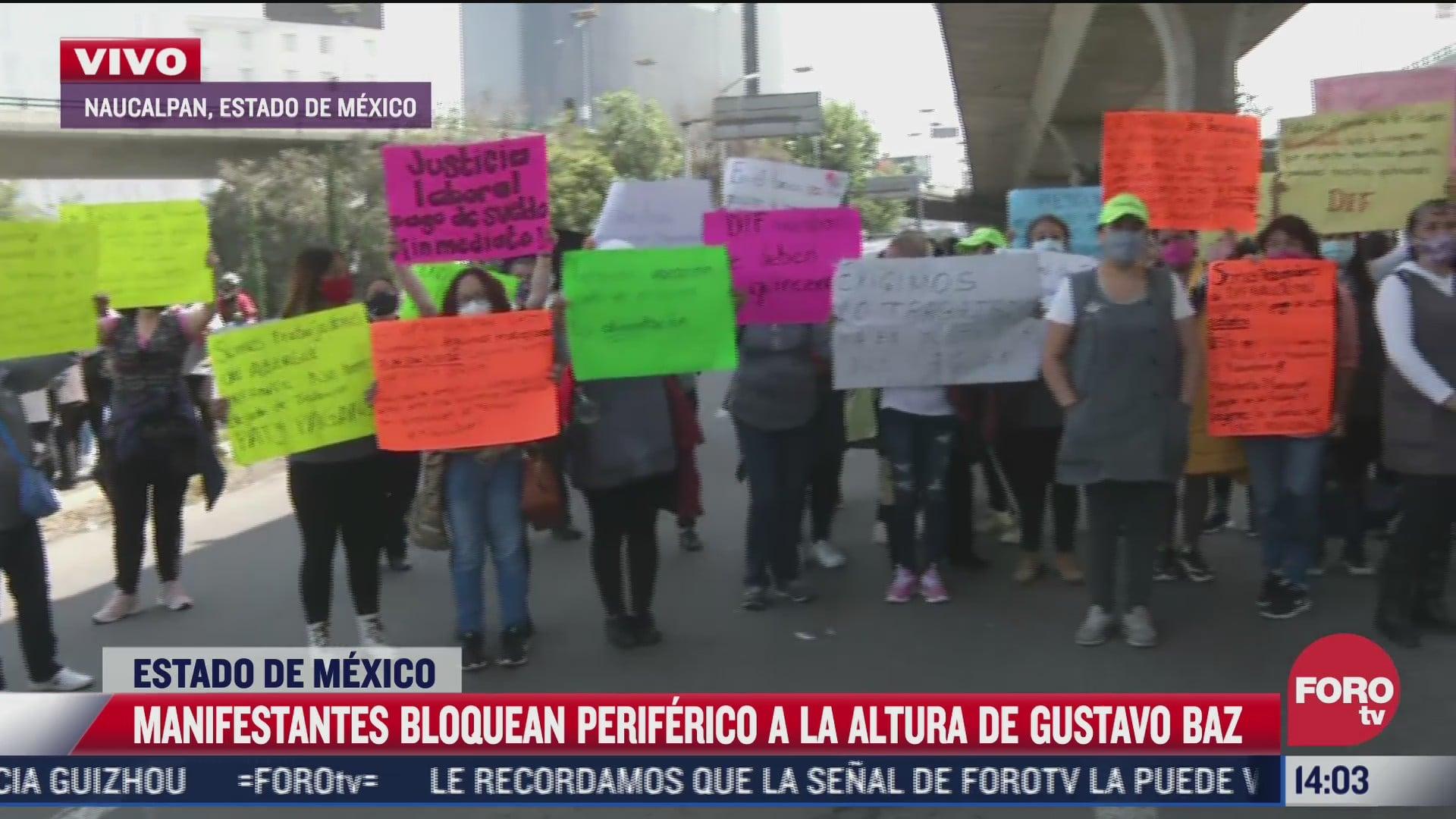 manifestantes afectan periferico a la altura de gustavo baz