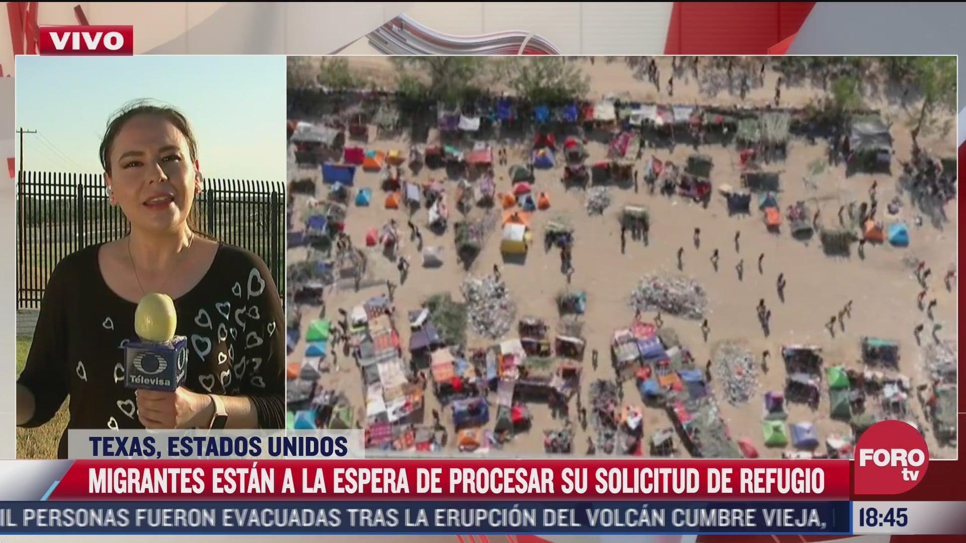 migrantes en texas estan a la espera de procesar su solicitud de refugio