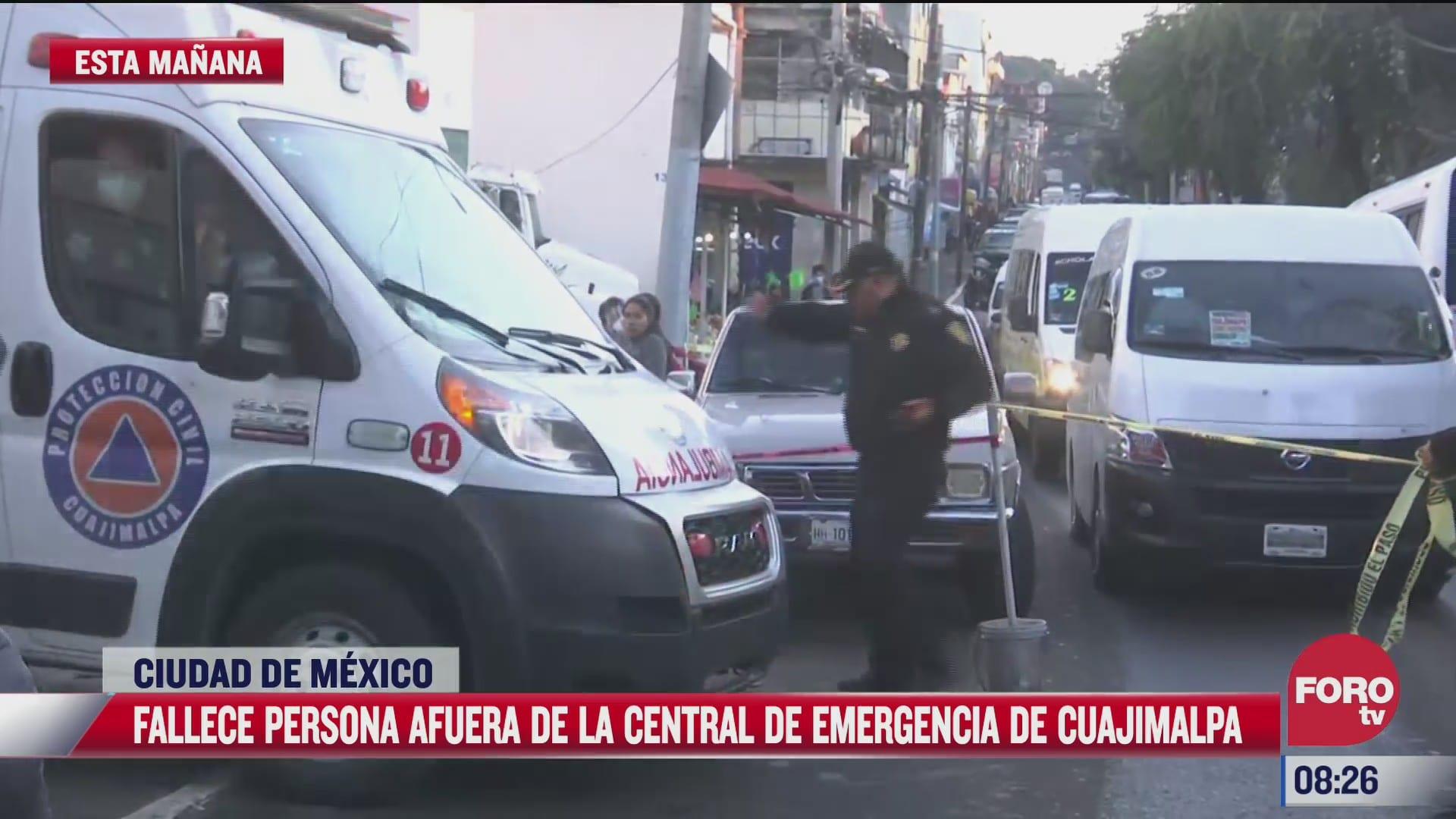 muere un hombre afuera de la central de emergencia en cuajimalpa llego herido